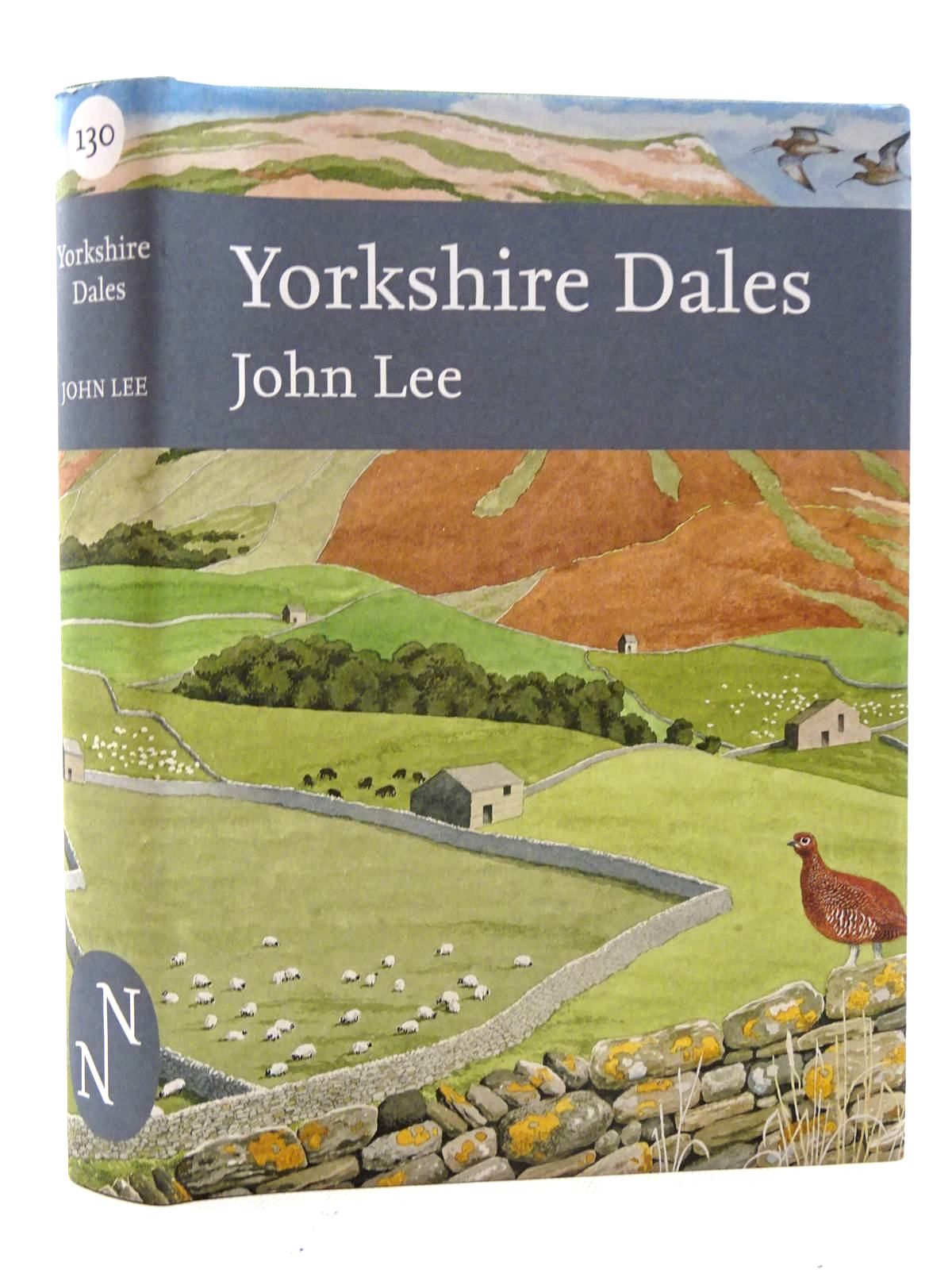 Photo of YORKSHIRE DALES (NN 130) written by Lee, John published by William Collins (STOCK CODE: 1816252)  for sale by Stella & Rose's Books