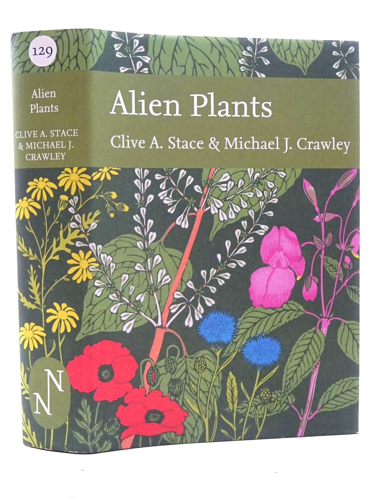 Photo of ALIEN PLANTS (NN 129) written by Stace, Clive A.<br />Crawley, Michael J. published by William Collins (STOCK CODE: 1816253)  for sale by Stella & Rose's Books