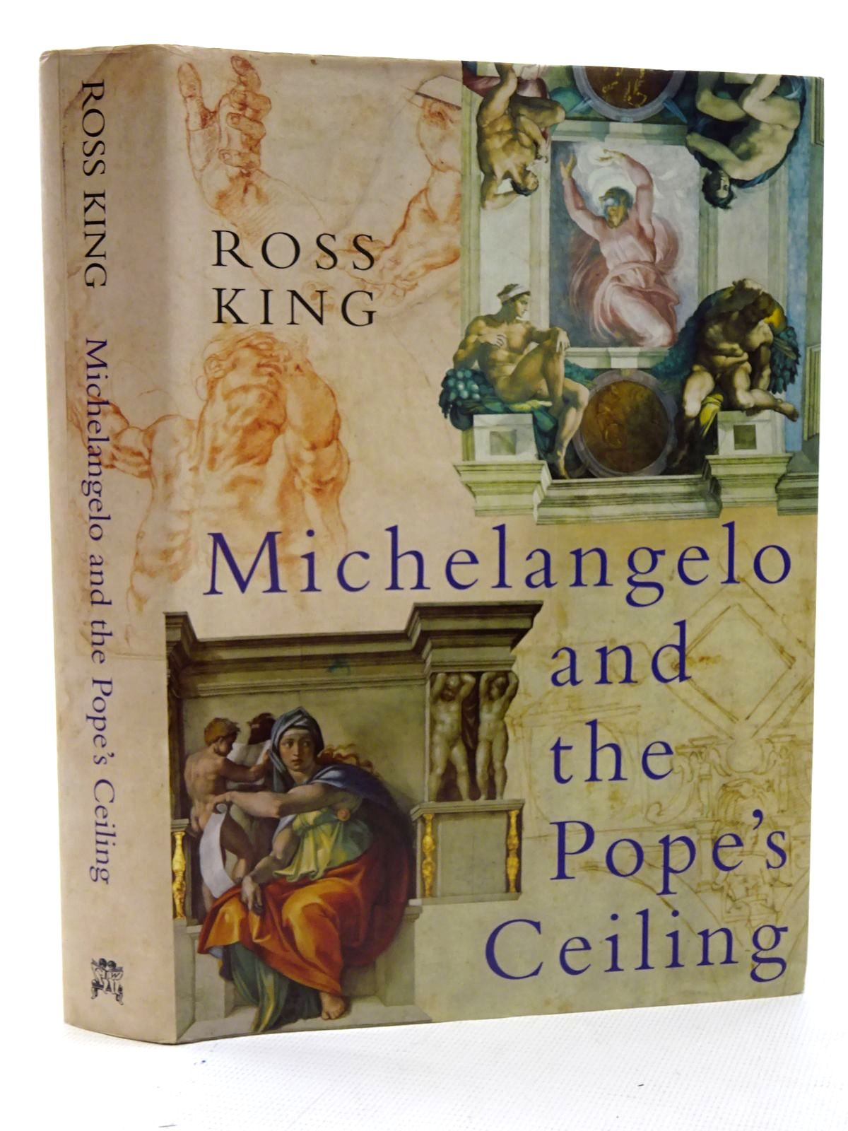 Photo of MICHELANGELO AND THE POPE'S CEILING written by King, Ross published by Chatto & Windus (STOCK CODE: 1816281)  for sale by Stella & Rose's Books