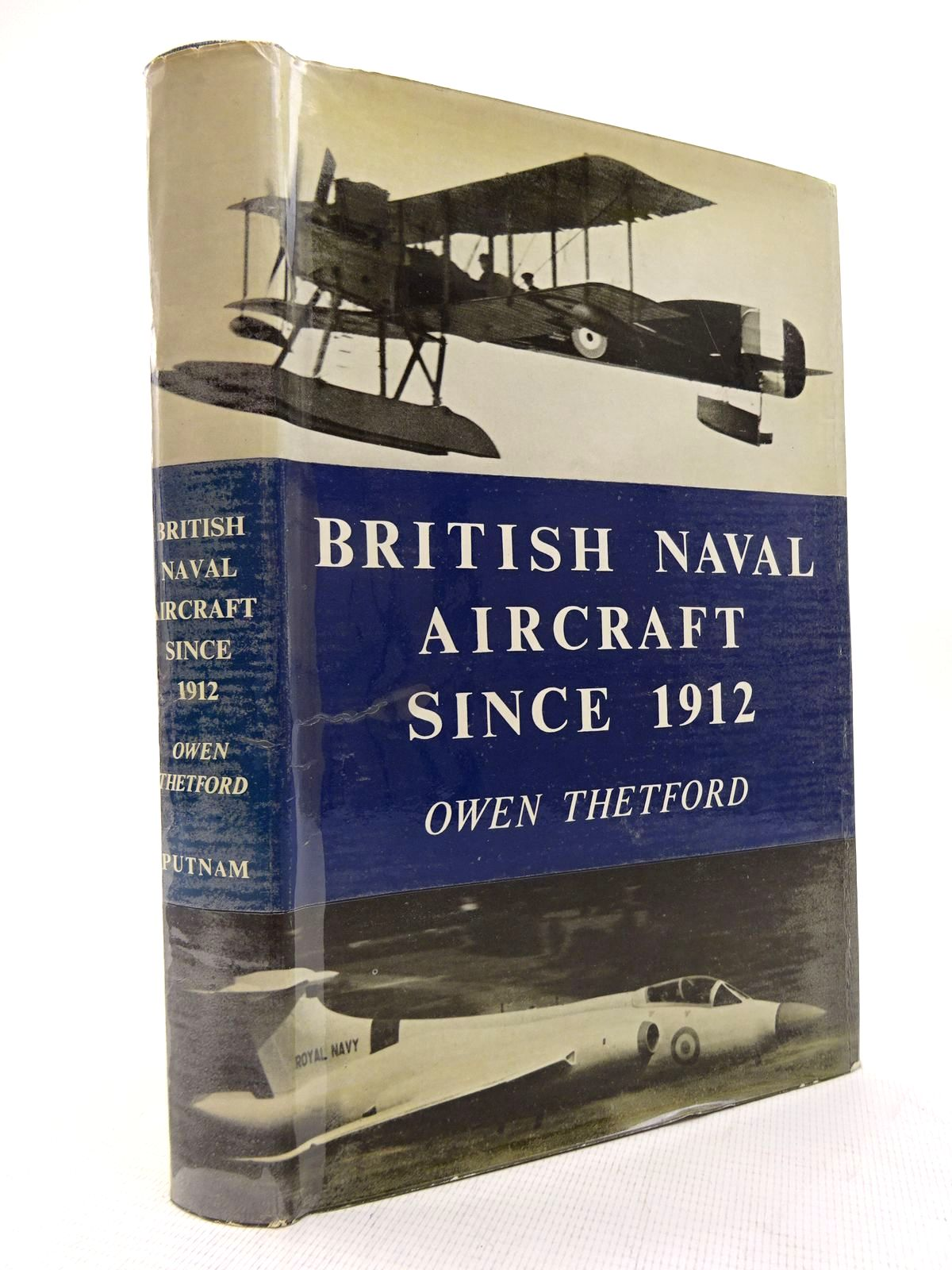 Photo of BRITISH NAVAL AIRCRAFT SINCE 1912 written by Thetford, Owen G. published by Putnam (STOCK CODE: 1816304)  for sale by Stella & Rose's Books