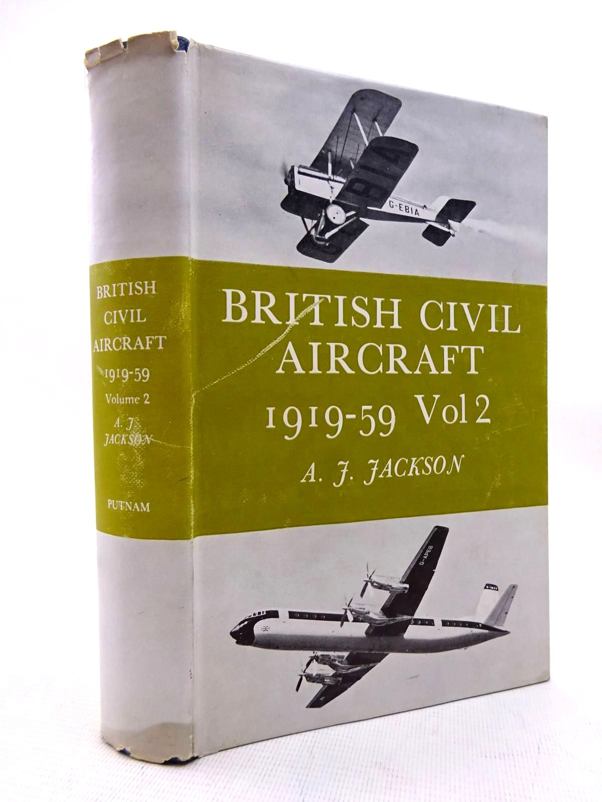 Photo of BRITISH CIVIL AIRCRAFT 1919-59 VOLUME TWO written by Jackson, A.J. published by Putnam (STOCK CODE: 1816309)  for sale by Stella & Rose's Books