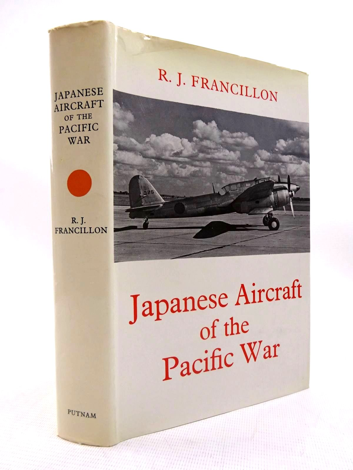 Photo of JAPANESE AIRCRAFT OF THE PACIFIC WAR written by Francillon, Rene J. illustrated by Roberts, J.B. published by Putnam (STOCK CODE: 1816311)  for sale by Stella & Rose's Books