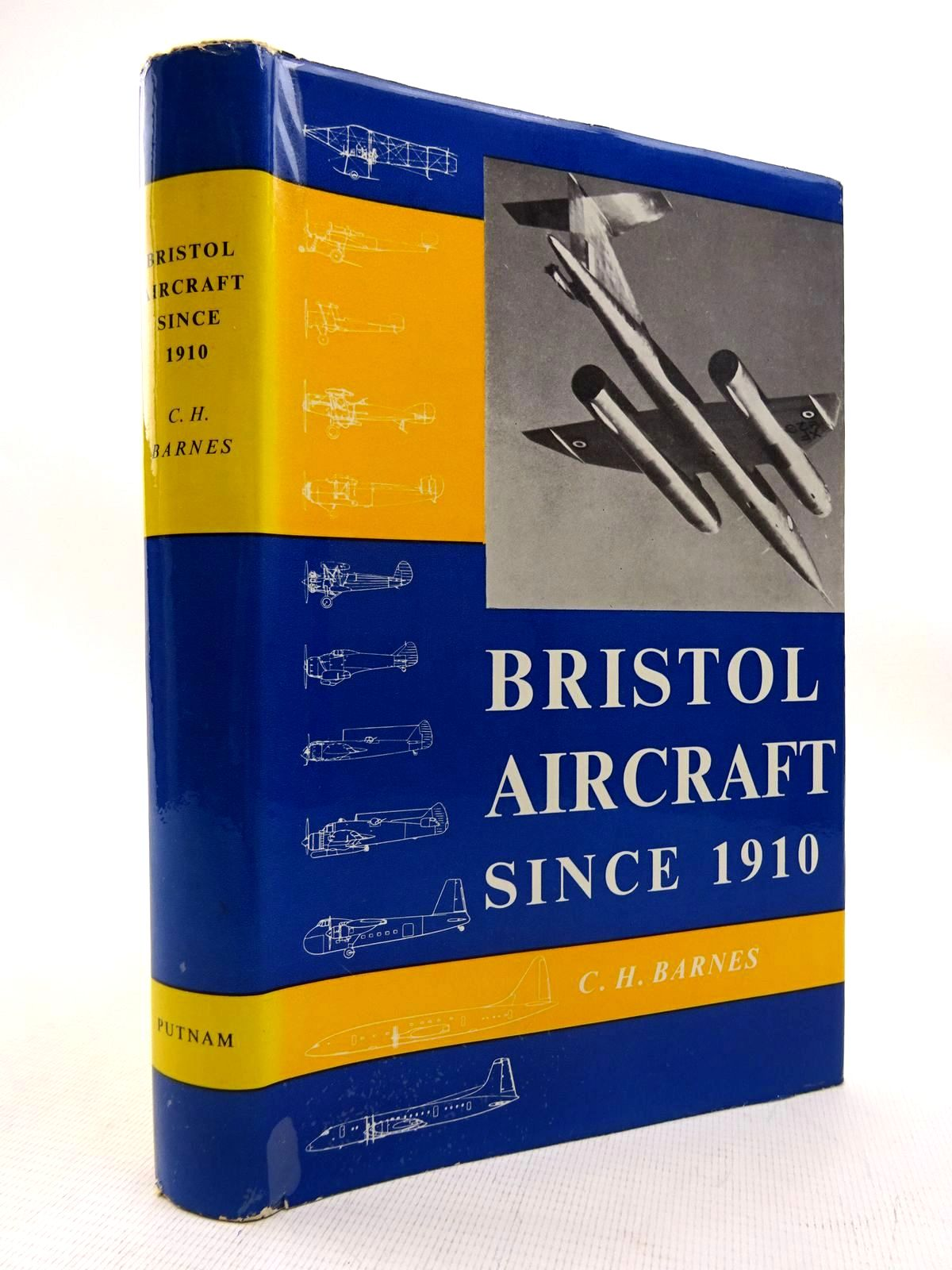 Photo of BRISTOL AIRCRAFT SINCE 1910 written by Barnes, C.H. published by Putnam (STOCK CODE: 1816312)  for sale by Stella & Rose's Books