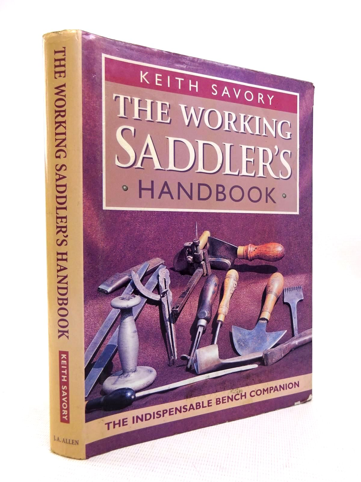 Photo of THE WORKING SADDLER'S HANDBOOK written by Savory, Keith published by J.A. Allen (STOCK CODE: 1816356)  for sale by Stella & Rose's Books