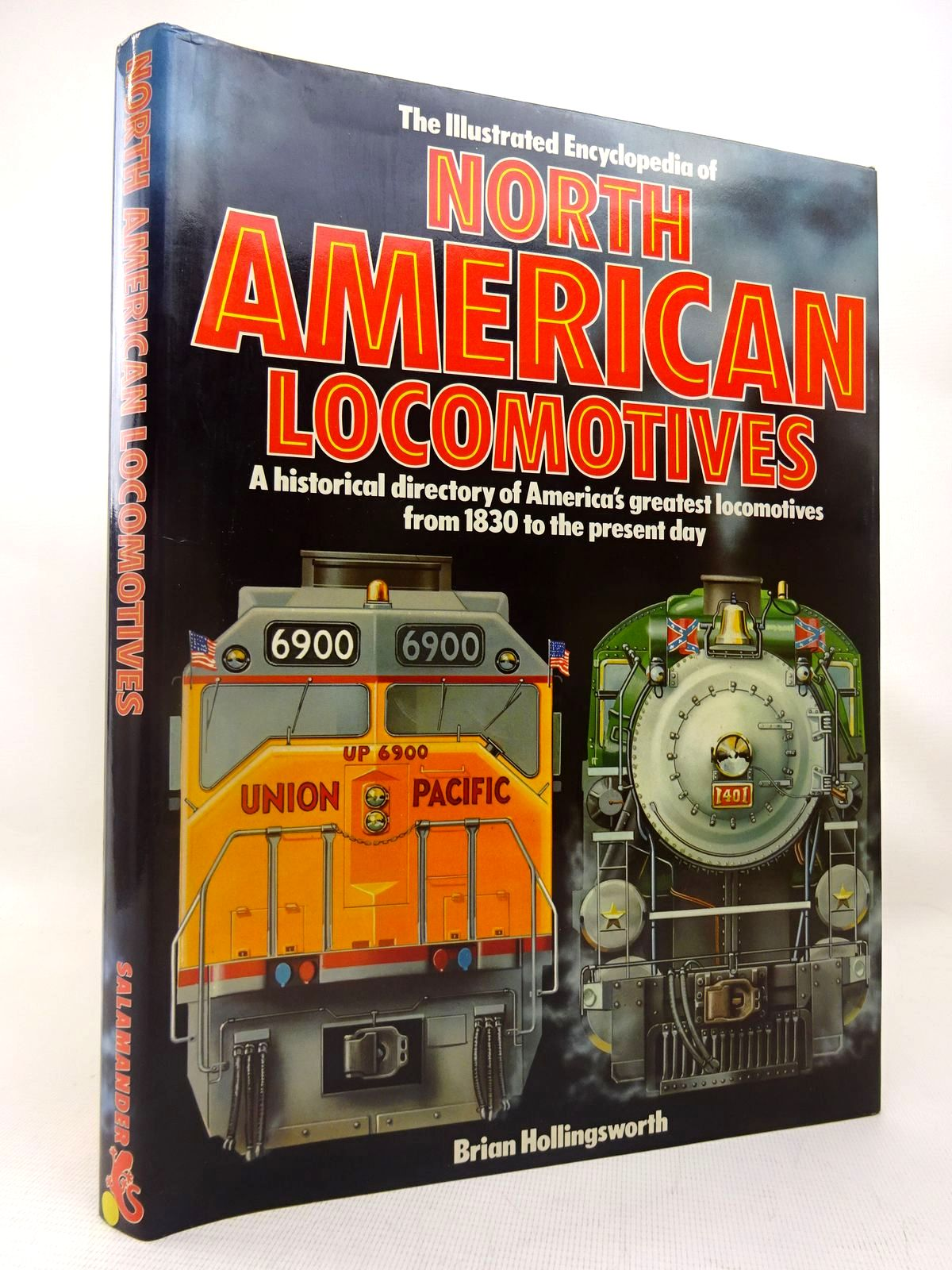 Photo of THE ILLUSTRATED ENCYCLOPEDIA OF NORTH AMERICAN LOCOMOTIVES written by Hollingsworth, Brian published by Salamander Books Ltd (STOCK CODE: 1816404)  for sale by Stella & Rose's Books