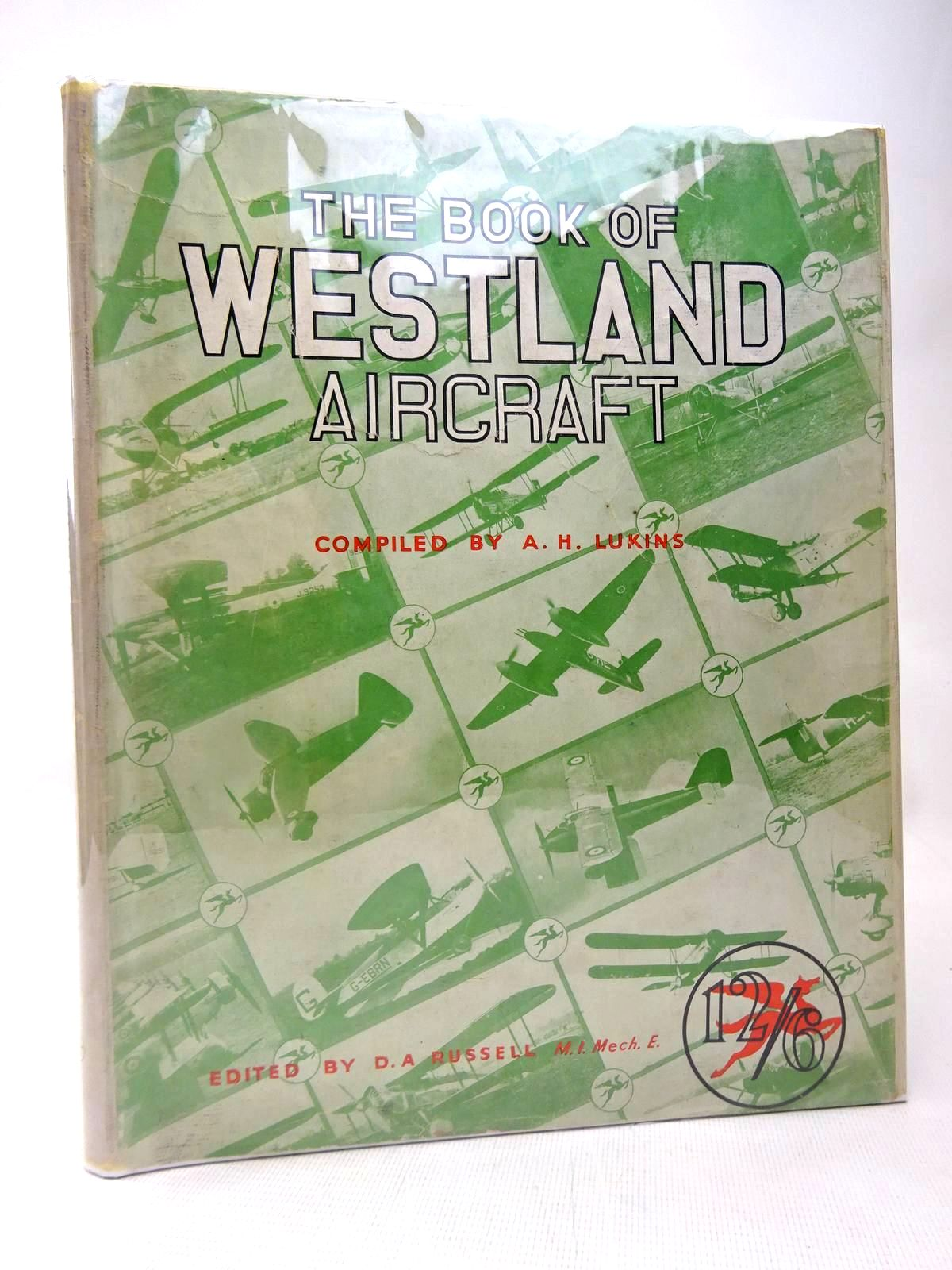 Photo of THE BOOK OF WESTLAND AIRCRAFT written by Lukins, A.H.<br />Russell, D.A. published by The Harborough Publishing Co. Ltd. (STOCK CODE: 1816440)  for sale by Stella & Rose's Books