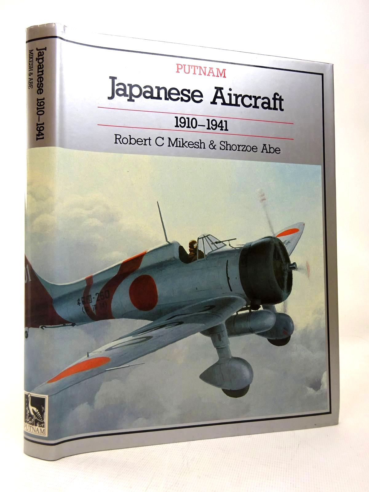 Photo of JAPANESE AIRCRAFT 1910-1941 written by Mikesh, Robert C.<br />Abe, Shorzoe published by Putnam (STOCK CODE: 1816443)  for sale by Stella & Rose's Books