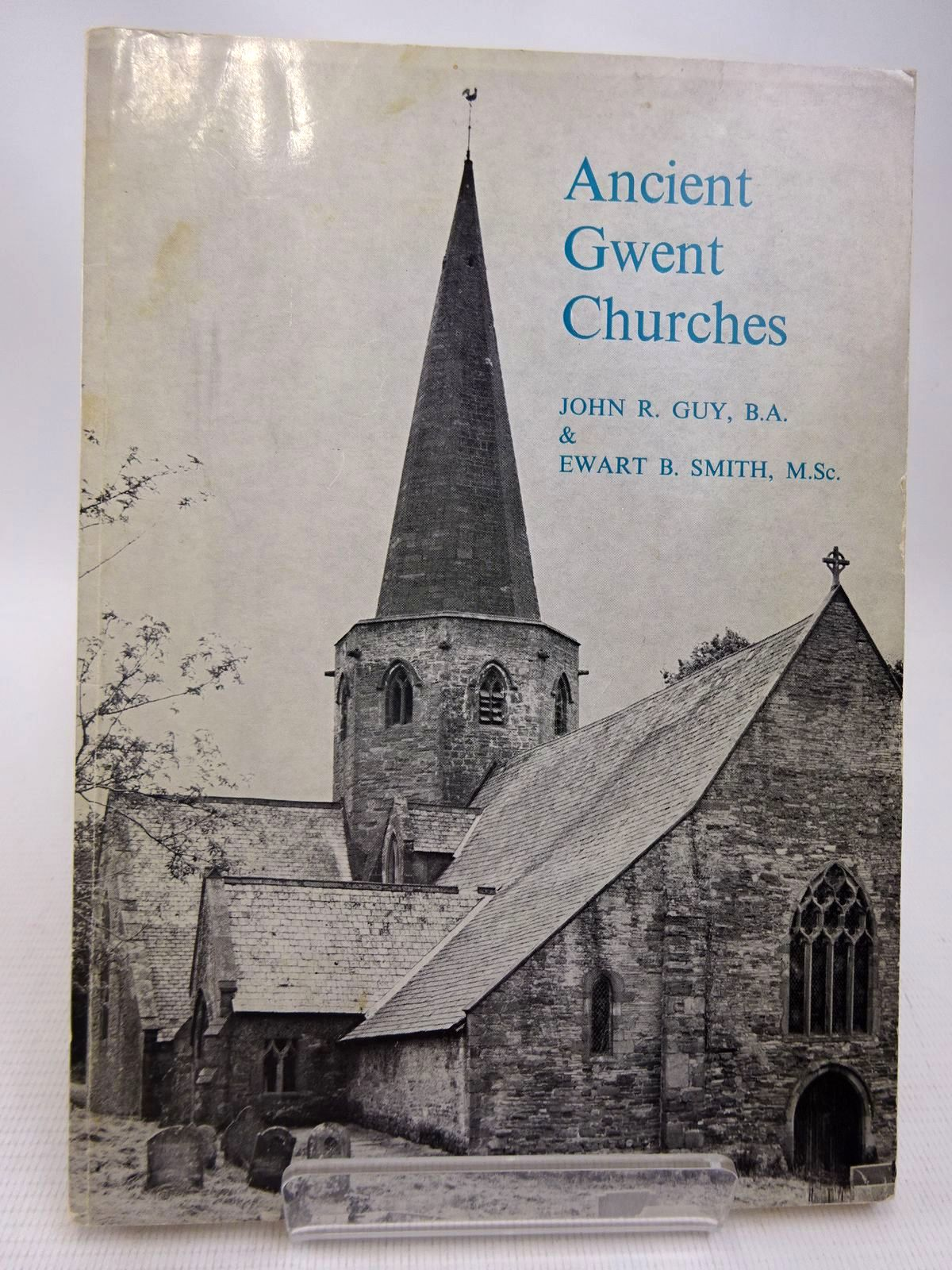 Photo of ANCIENT GWENT CHURCHES written by Guy, John R.<br />Smith, Ewart B. published by The Starling Press (STOCK CODE: 1816472)  for sale by Stella & Rose's Books