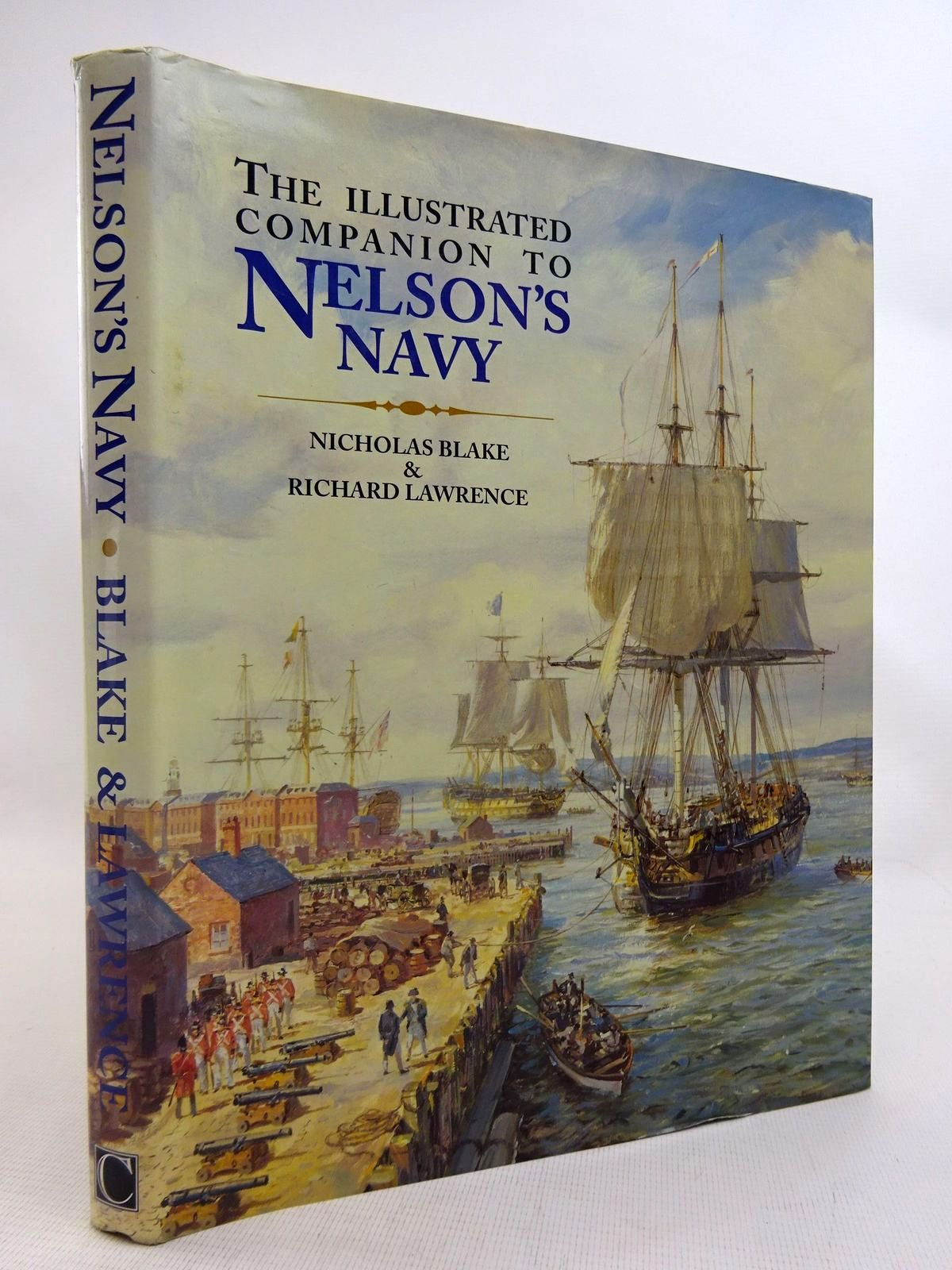 Photo of THE ILLUSTRATED COMPANION TO NELSON'S NAVY written by Blake, Nicholas<br />Lawrence, Richard published by Chatham Publishing (STOCK CODE: 1816505)  for sale by Stella & Rose's Books