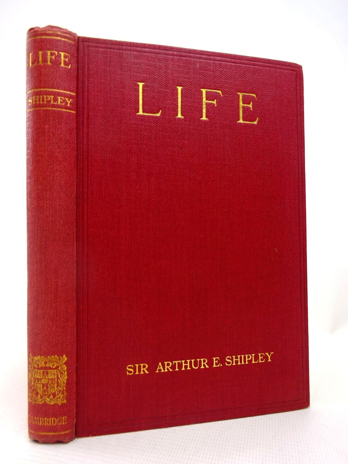 Photo of LIFE written by Shipley, Arthur E. published by Cambridge University Press (STOCK CODE: 1816524)  for sale by Stella & Rose's Books