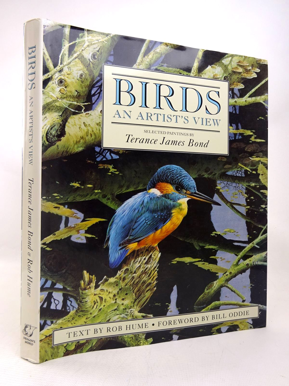 Photo of BIRDS: AN ARTIST'S VIEW written by Hume, Rob<br />Oddie, Bill illustrated by Bond, Terance James published by Dragon's World (STOCK CODE: 1816536)  for sale by Stella & Rose's Books
