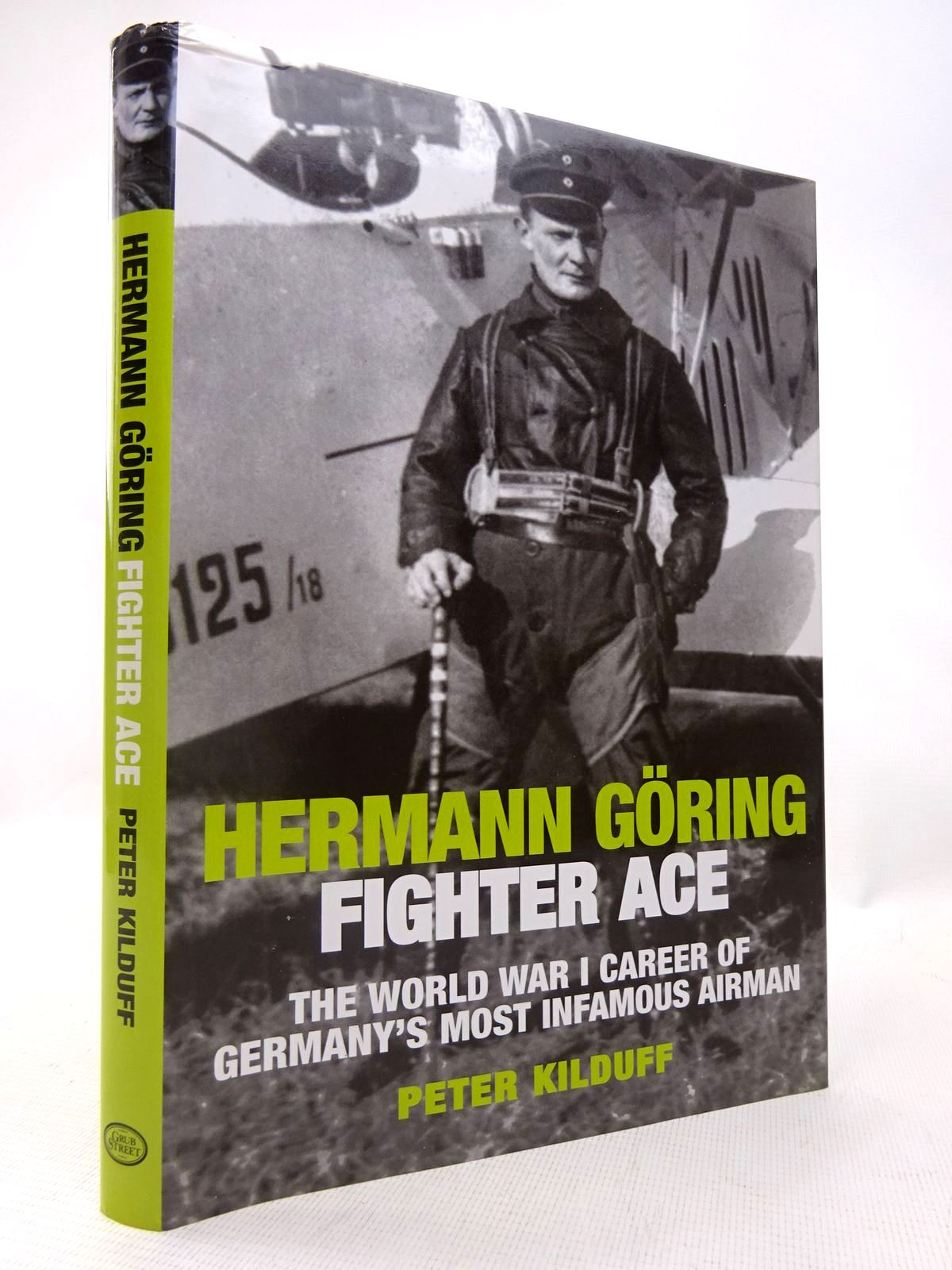 Photo of HERMANN GORING - FIGHTER ACE written by Kilduff, Peter published by Grub Street (STOCK CODE: 1816553)  for sale by Stella & Rose's Books