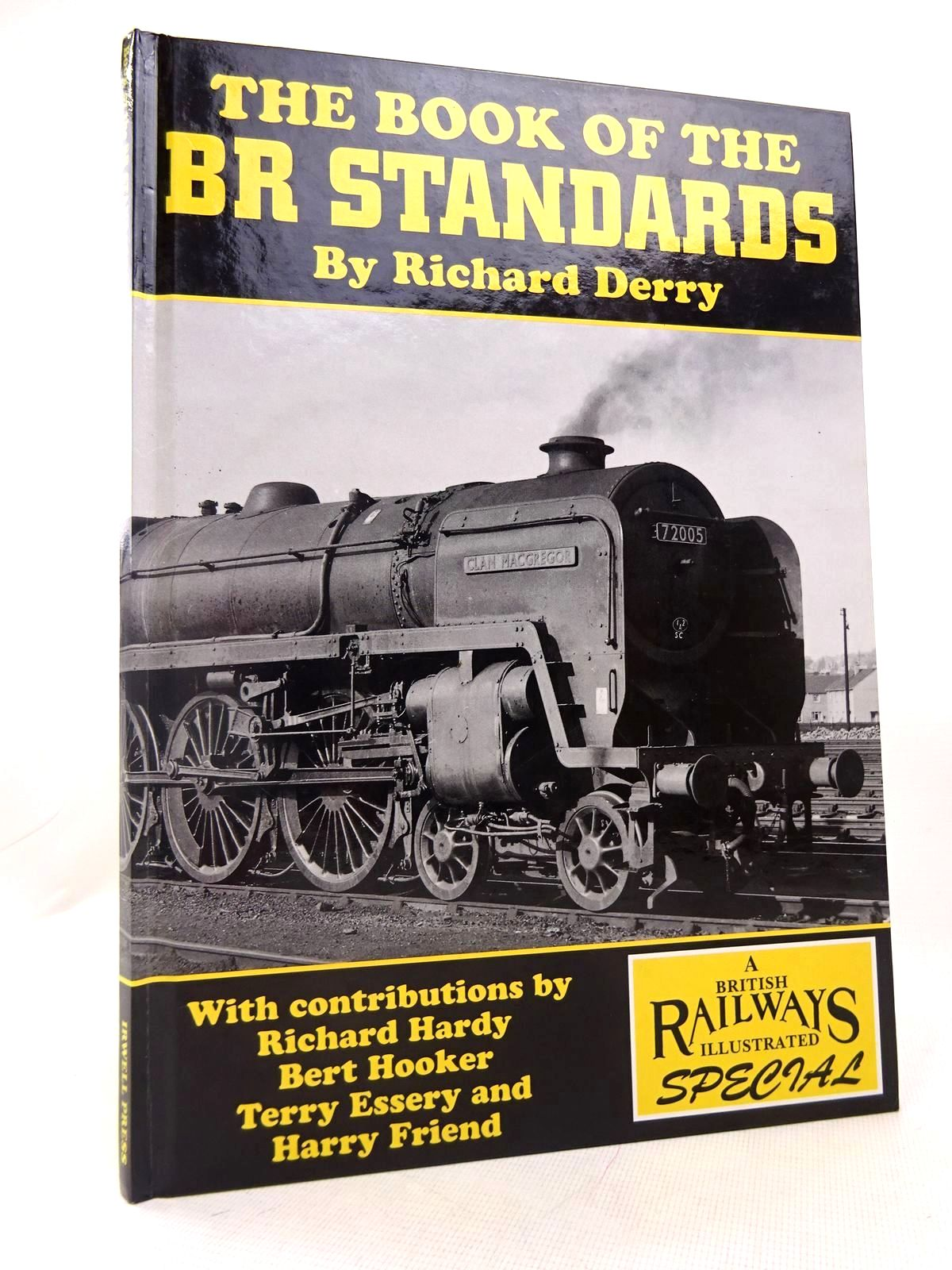 Photo of THE BOOK OF THE BR STANDARDS written by Derry, Richard published by Irwell Press (STOCK CODE: 1816558)  for sale by Stella & Rose's Books