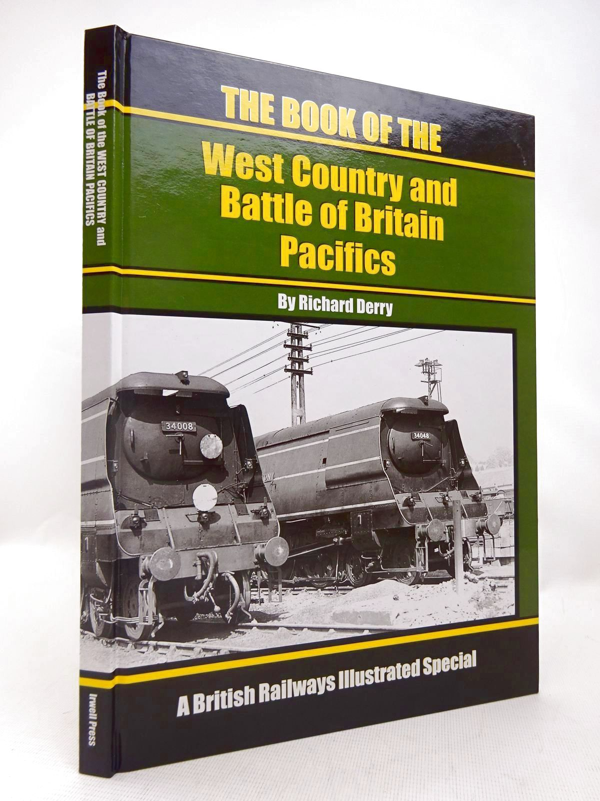Photo of THE BOOK OF THE WEST COUNTRY AND BATTLE OF BRITAIN PACIFICS written by Derry, Richard published by Irwell Press (STOCK CODE: 1816560)  for sale by Stella & Rose's Books