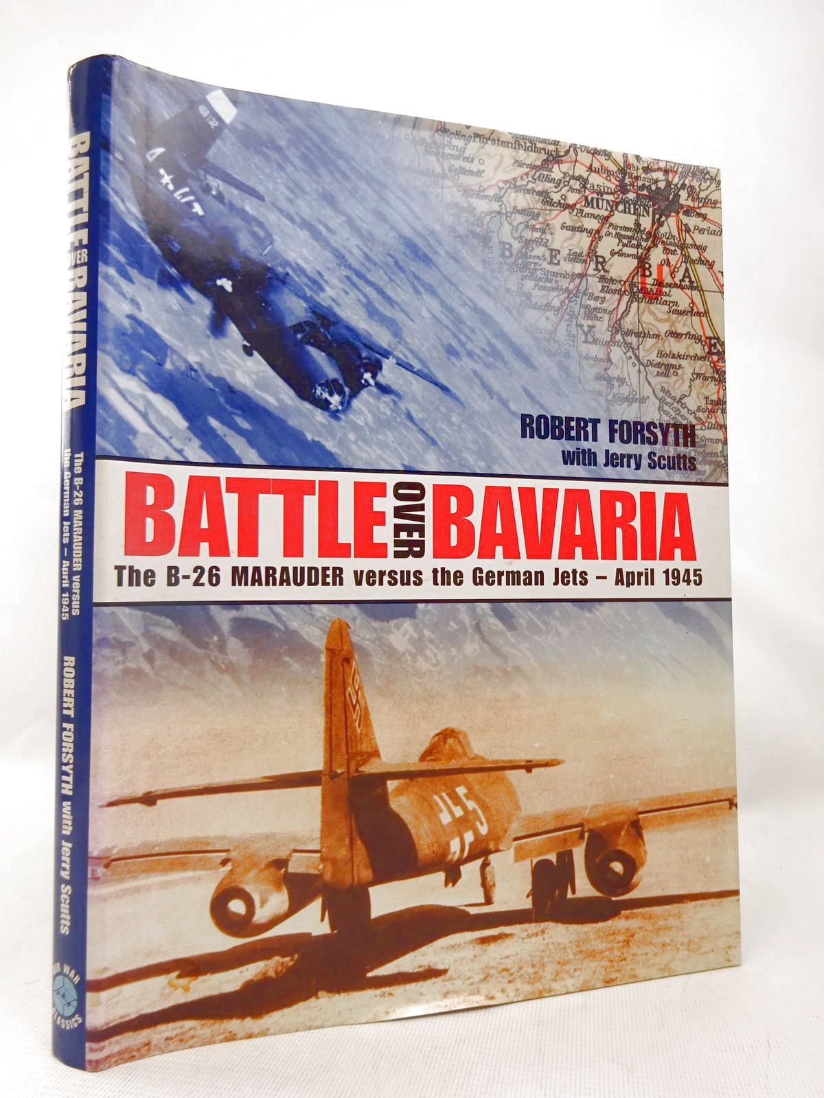 Photo of BATTLE OVER BAVARIA written by Forsyth, Robert<br />Scutts, Jerry published by Classic Publications (STOCK CODE: 1816562)  for sale by Stella & Rose's Books