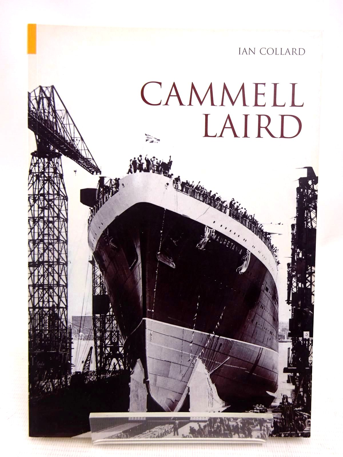 Photo of CAMMELL LAIRD written by Collard, Ian published by Tempus (STOCK CODE: 1816634)  for sale by Stella & Rose's Books