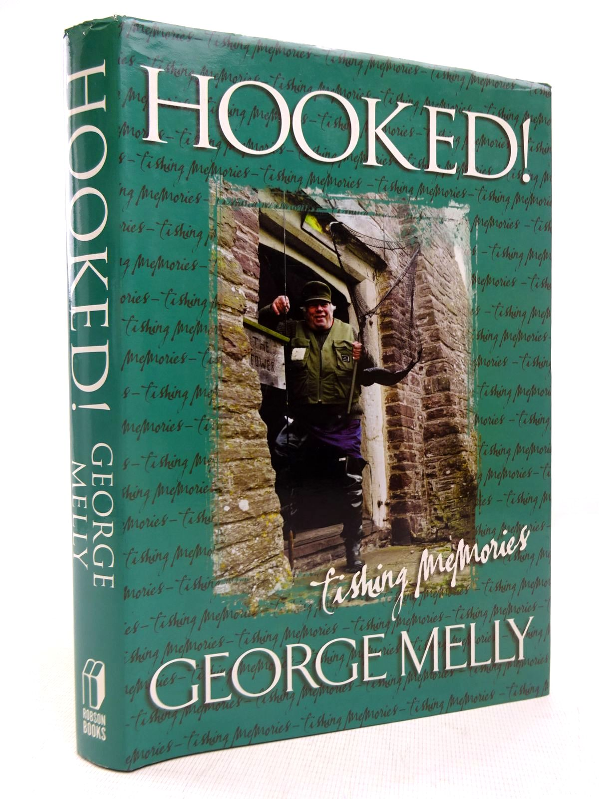Photo of HOOKED! FISHING MEMORIES written by Melly, George published by Robson Books (STOCK CODE: 1816647)  for sale by Stella & Rose's Books