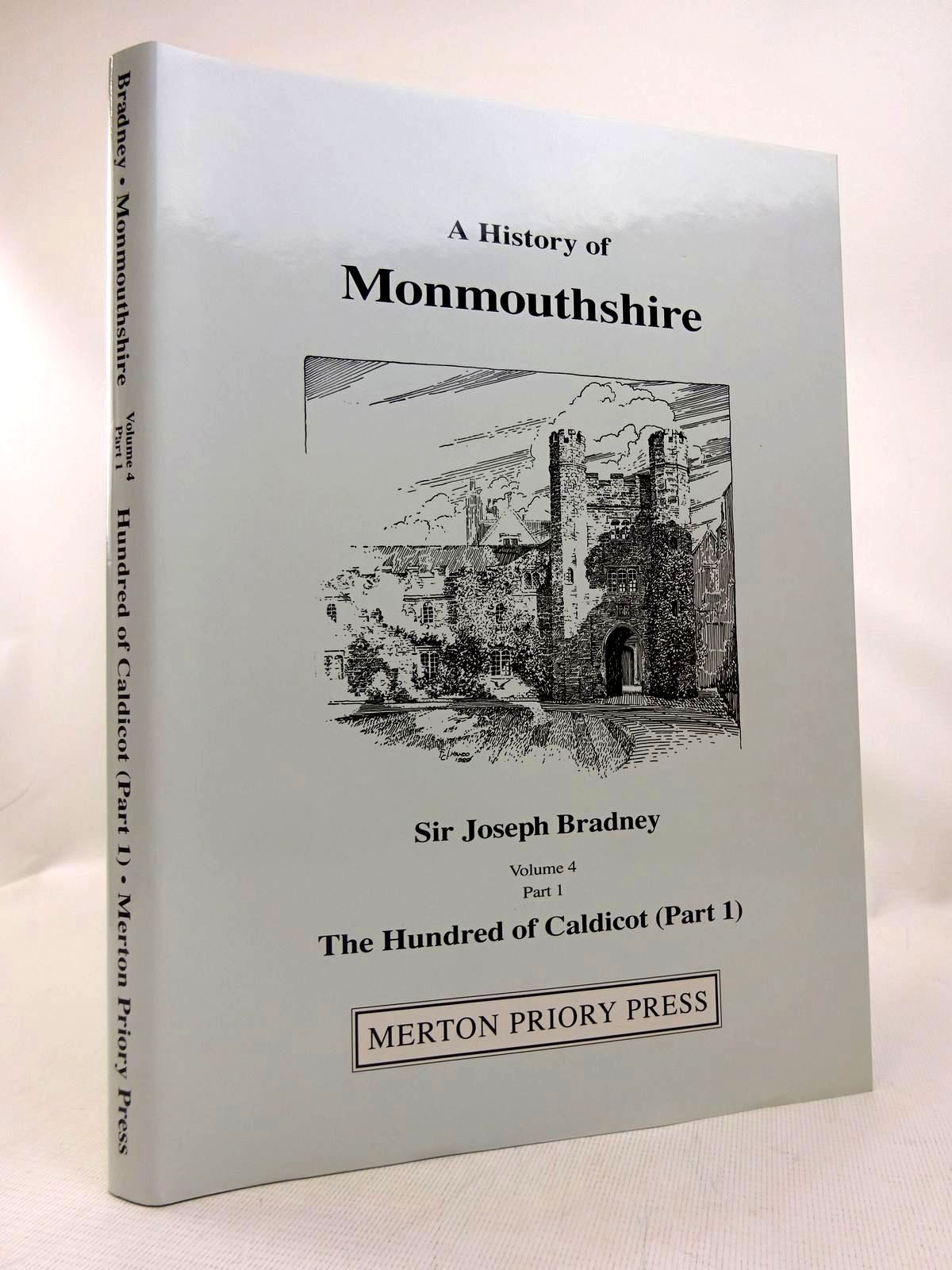 Photo of A HISTORY OF MONMOUTHSHIRE THE HUNDRED OF CALDICOT PART 1 written by Bradney, Joseph published by Merton Priory Press (STOCK CODE: 1816655)  for sale by Stella & Rose's Books
