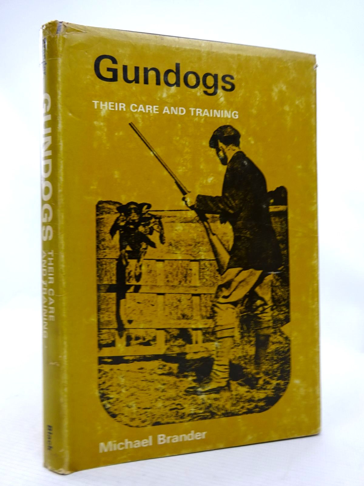 Photo of GUNDOGS THEIR CARE AND TRAINING written by Brander, Michael published by Adam & Charles Black (STOCK CODE: 1816659)  for sale by Stella & Rose's Books