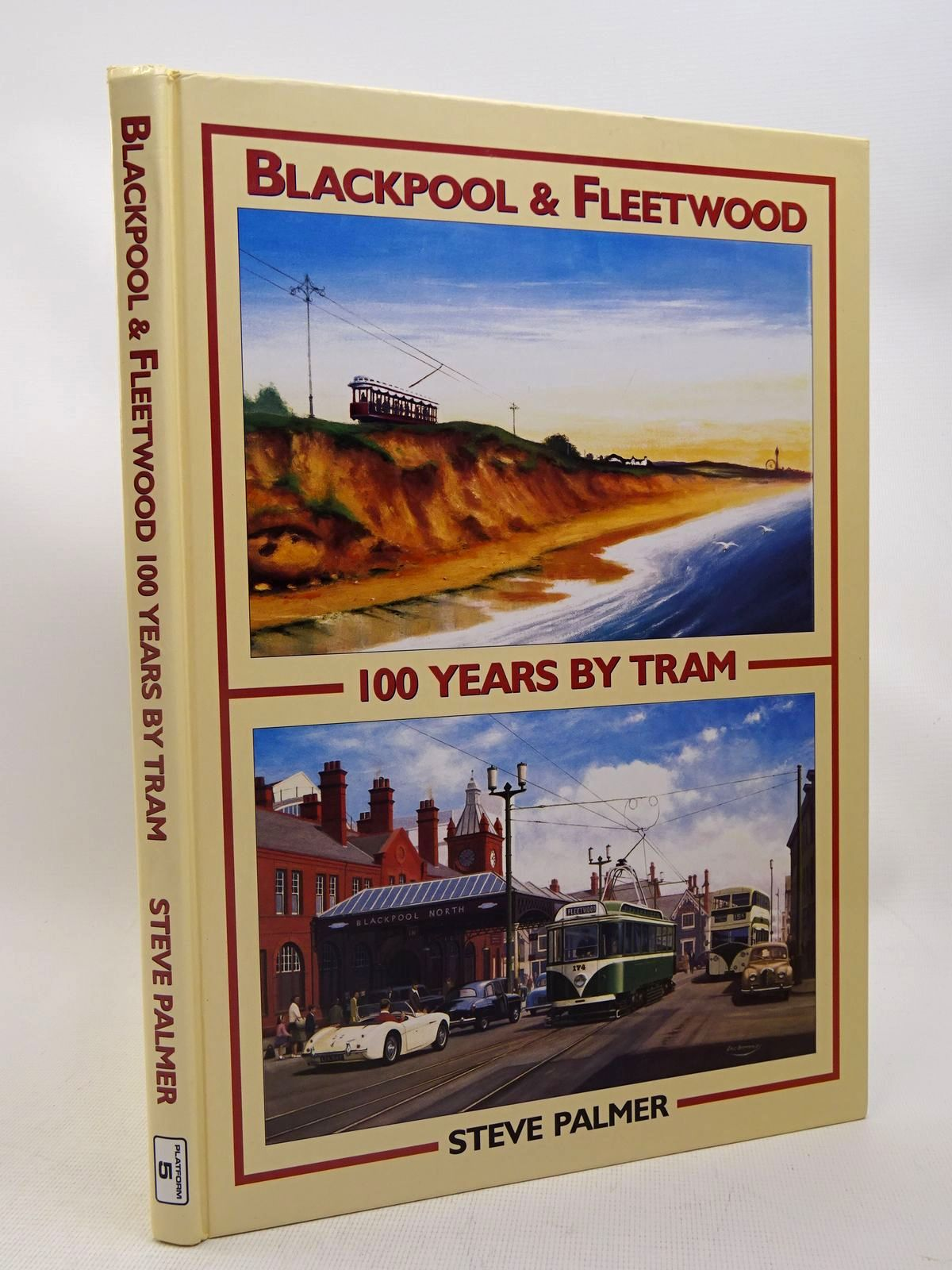 Photo of BLACKPOOL AND FLEETWOOD 100 YEARS BY TRAM written by Palmer, Steve published by Platform 5 Publishing Ltd (STOCK CODE: 1816702)  for sale by Stella & Rose's Books