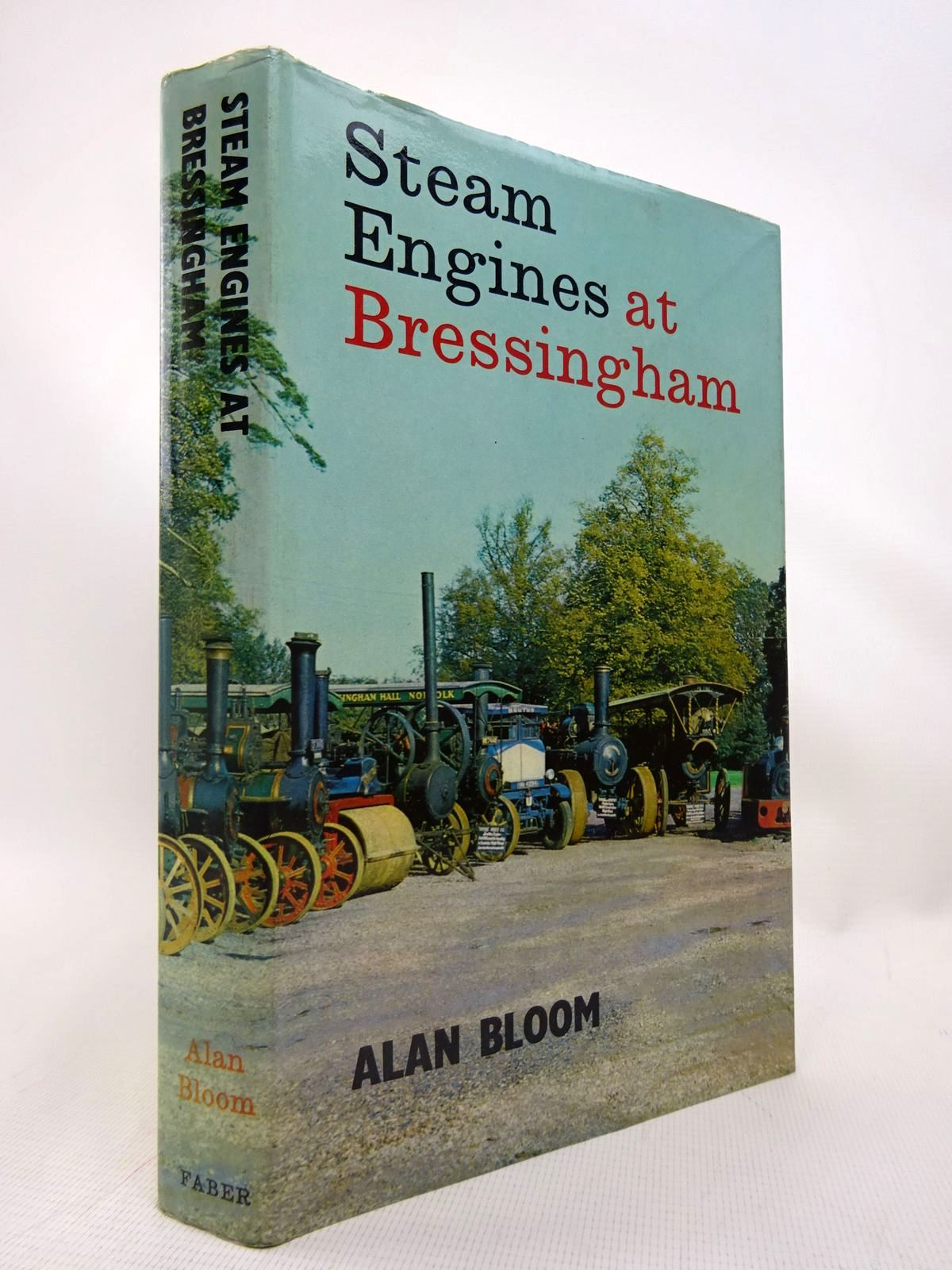 Photo of STEAM ENGINES AT BRESSINGHAM written by Bloom, Alan published by Faber & Faber (STOCK CODE: 1816712)  for sale by Stella & Rose's Books