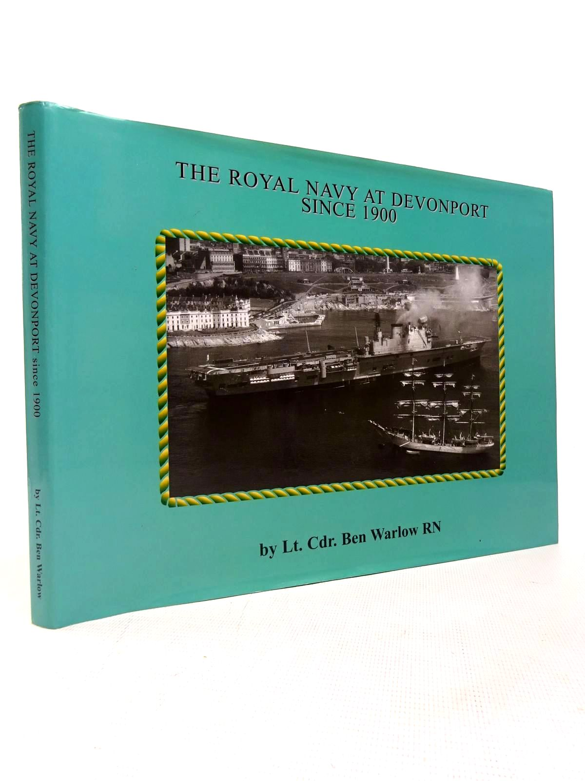Photo of THE ROYAL NAVY AT DEVONPORT SINCE 1900 written by Warlow, Ben published by Maritime Books (STOCK CODE: 1816722)  for sale by Stella & Rose's Books