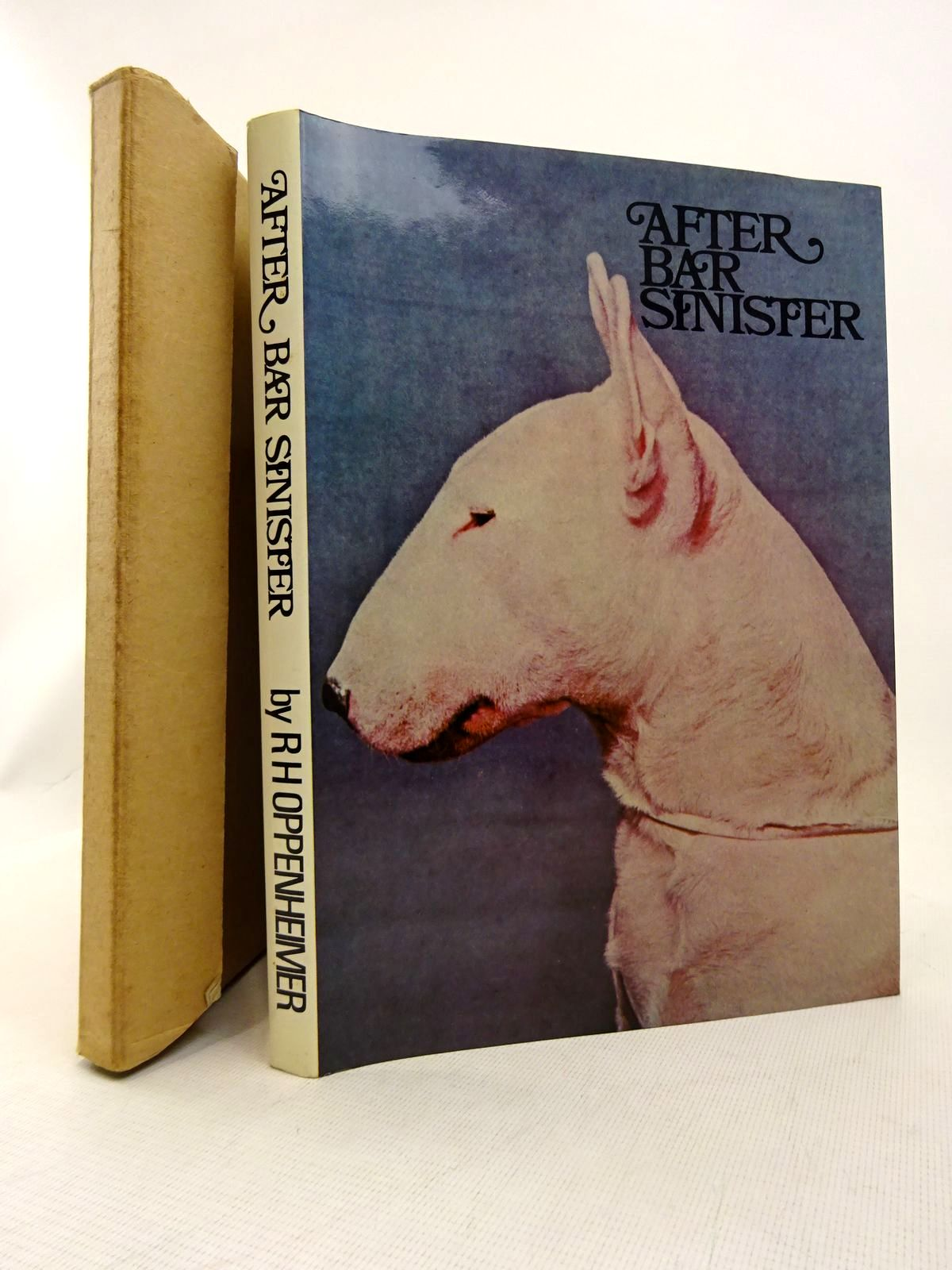 Photo of AFTER BAR SINISTER written by Oppenheimer, Raymond H. published by The Dog World (STOCK CODE: 1816786)  for sale by Stella & Rose's Books