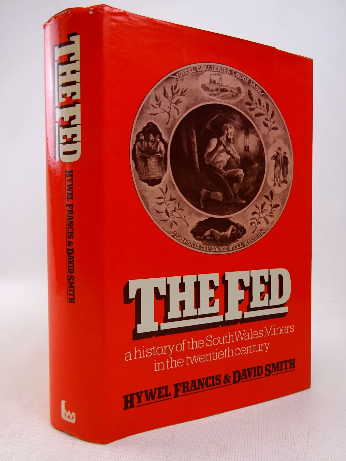 Photo of THE FED written by Francis, Hywel<br />Smith, David published by Lawrence & Wishart (STOCK CODE: 1816798)  for sale by Stella & Rose's Books