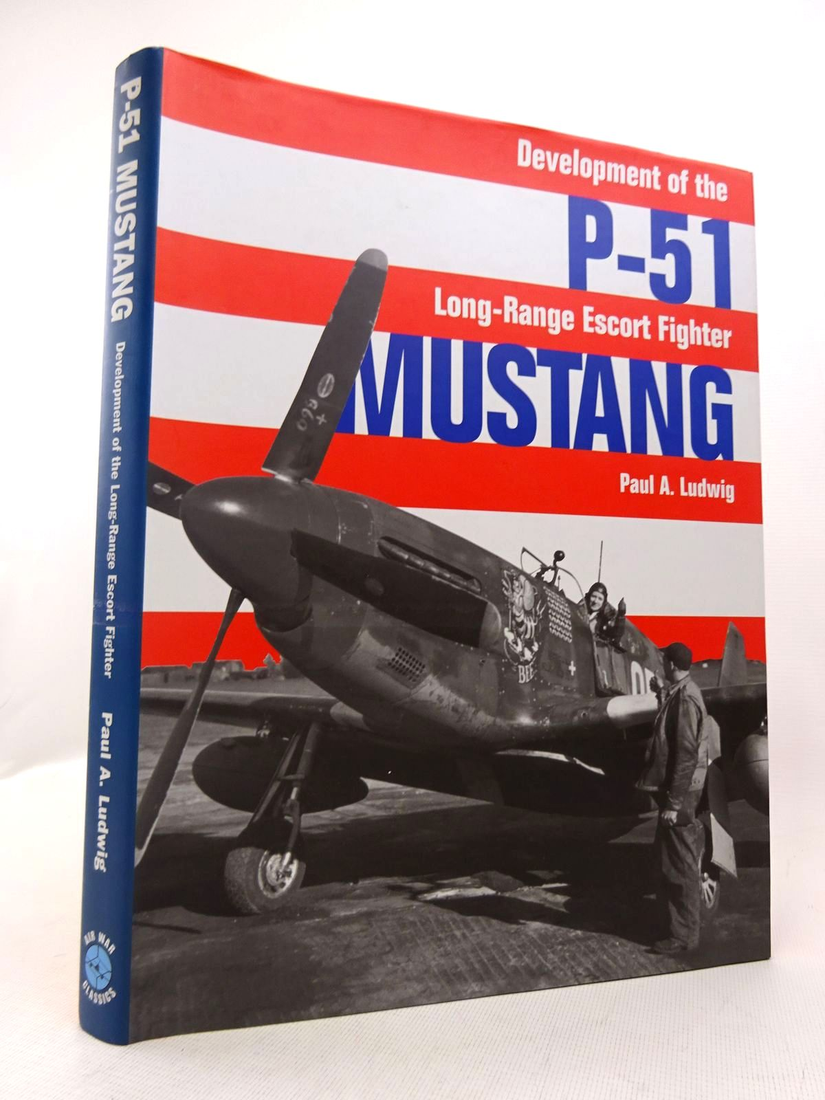 Photo of DEVELOPMENT OF THE P-51 LONG-RANGE ESCORT FIGHTER MUSTANG written by Ludwig, Paul published by Classic Publications (STOCK CODE: 1816817)  for sale by Stella & Rose's Books
