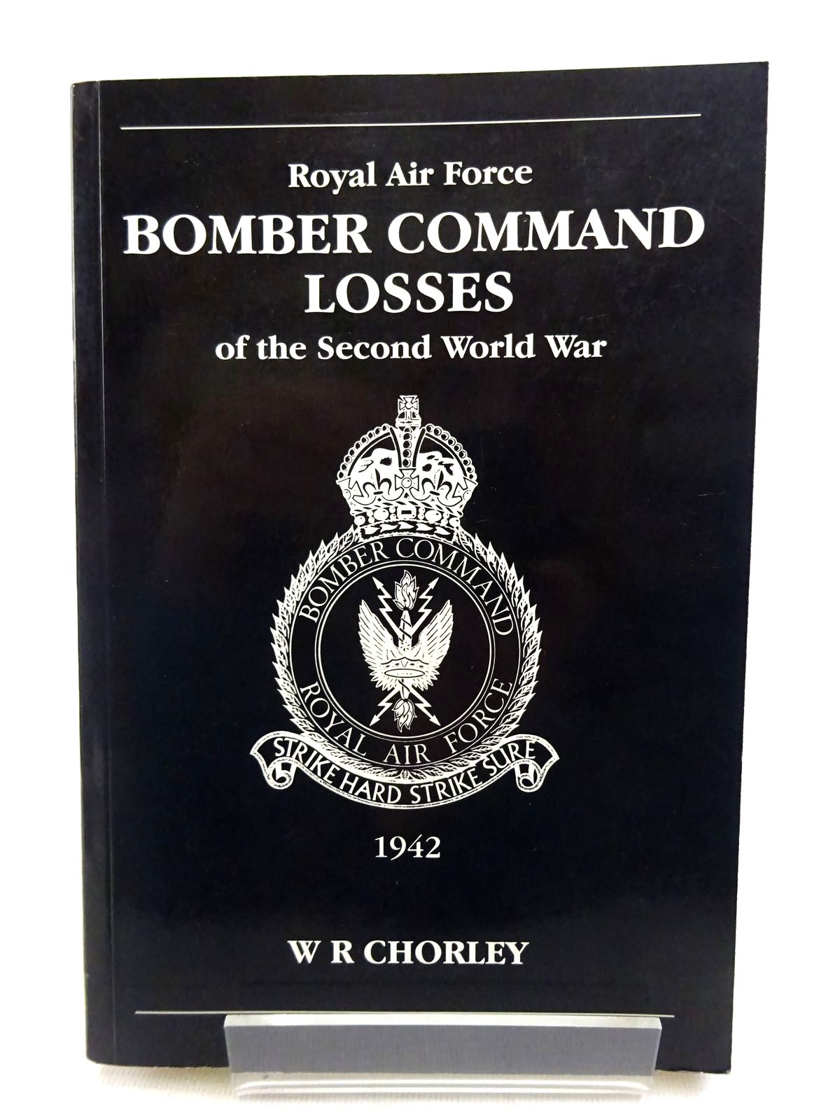 Photo of ROYAL AIR FORCE BOMBER COMMAND LOSSES OF THE SECOND WORLD WAR VOLUME 3 written by Chorley, W.R. published by Midland Publishing (STOCK CODE: 1816829)  for sale by Stella & Rose's Books