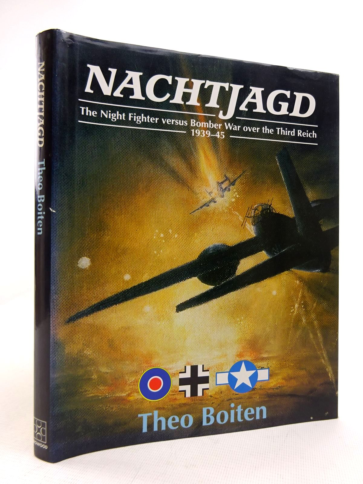Photo of NACHTJAGD: THE NIGHT FIGHTER VERSUS BOMBER WAR OVER THE THIRD REICH 1939-45 written by Boiten, Theo published by The Crowood Press (STOCK CODE: 1816833)  for sale by Stella & Rose's Books