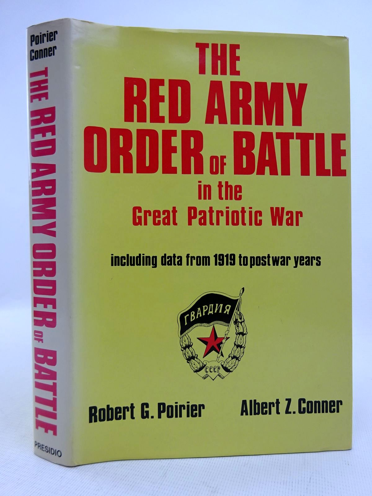 Photo of RED ARMY ORDER OF BATTLE IN THE GREAT PATRIOTIC WAR written by Conner, Albert Z.<br />Poirier, Robert G. published by Presidio Press (STOCK CODE: 1816843)  for sale by Stella & Rose's Books