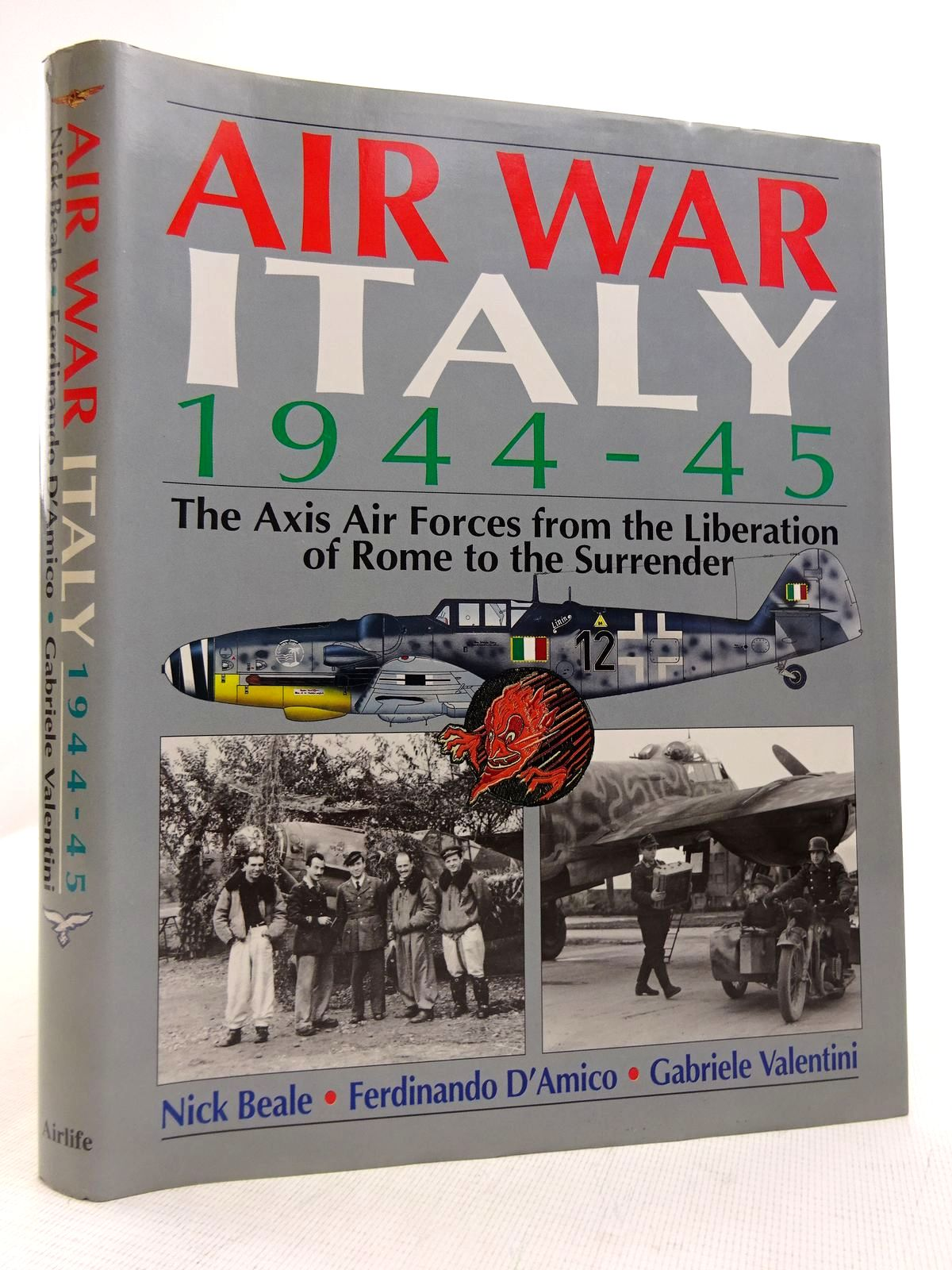 Photo of AIR WAR ITALY 1944-45 written by Beale, Nick<br />D'Amico, Ferdinando<br />Valentini, Gabriele published by Airlife (STOCK CODE: 1816857)  for sale by Stella & Rose's Books