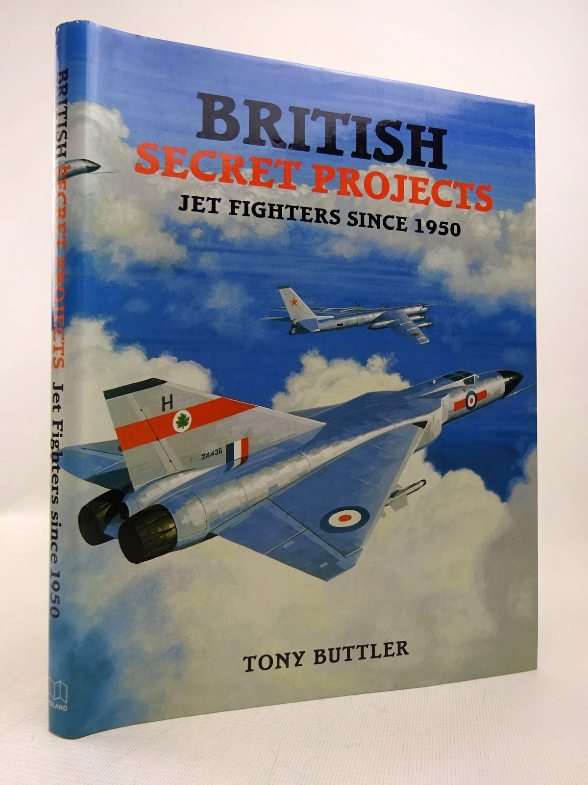 Photo of BRITISH SECRET PROJECTS: JET FIGHTERS SINCE 1950 written by Buttler, Tony published by Midland Publishing (STOCK CODE: 1816880)  for sale by Stella & Rose's Books