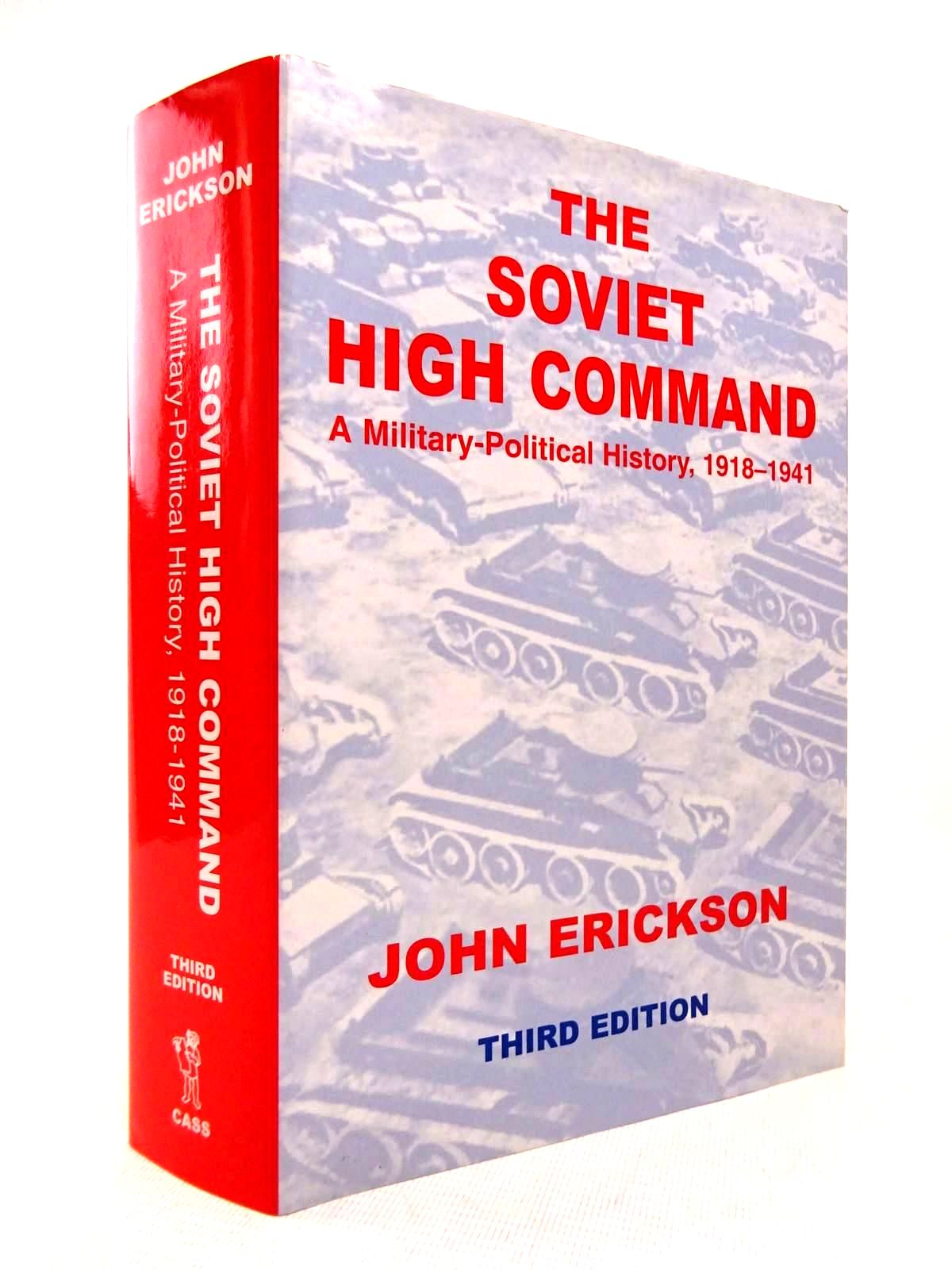 Photo of THE SOVIET HIGH COMMAND written by Erickson, John published by Frank Cass (STOCK CODE: 1816890)  for sale by Stella & Rose's Books