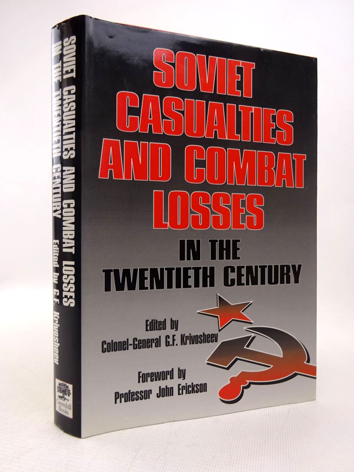 Photo of SOVIET CASUALTIES AND COMBAT LOSSES IN THE TWENTIETH CENTURY written by Krivosheev, G.F.<br />Andronikov, V.M.<br />et al,  published by Greenhill Books (STOCK CODE: 1816892)  for sale by Stella & Rose's Books