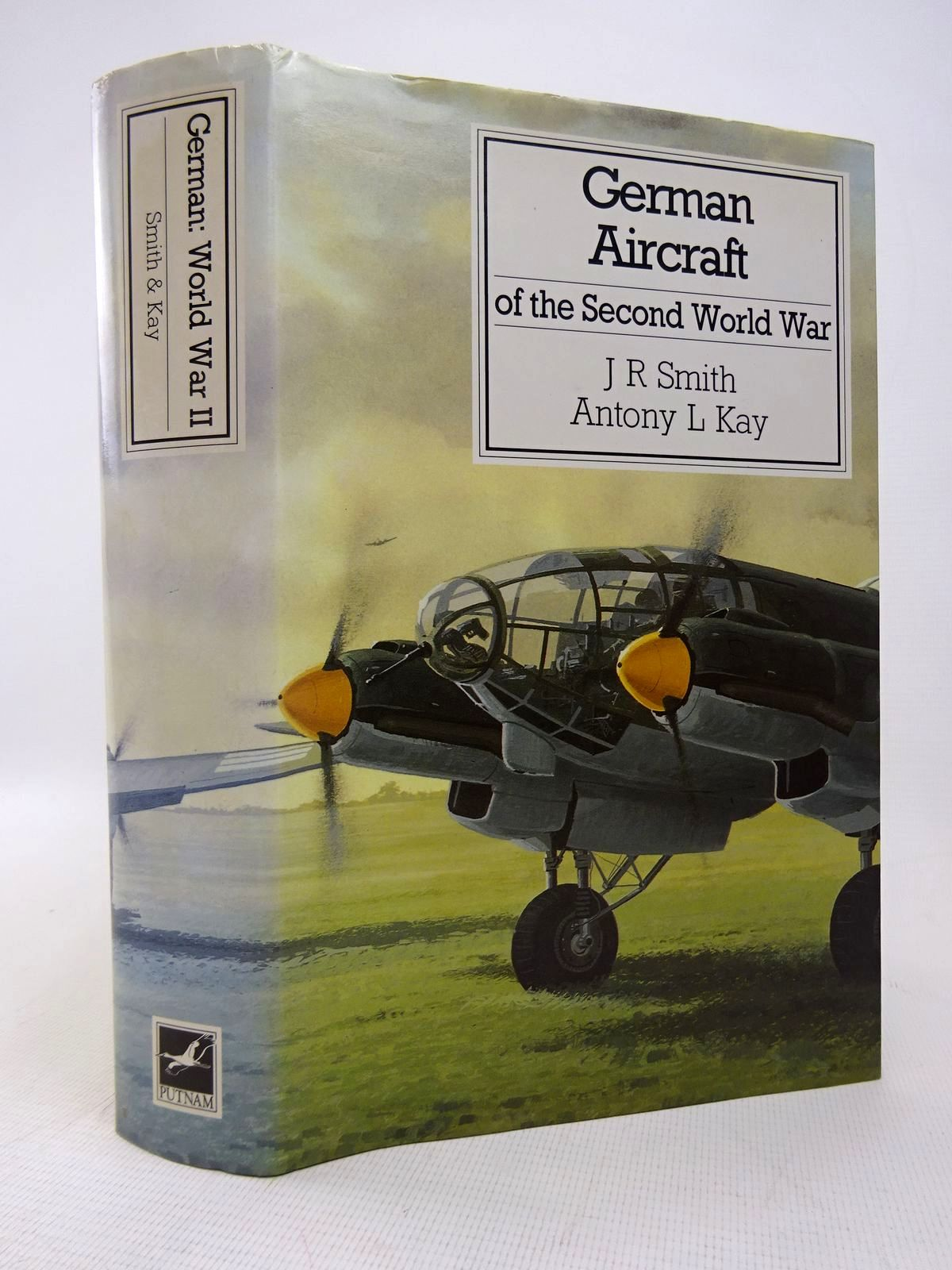 Photo of GERMAN AIRCRAFT OF THE SECOND WORLD WAR written by Smith, J.R.<br />Kay, Antony L. published by Putnam (STOCK CODE: 1816902)  for sale by Stella & Rose's Books