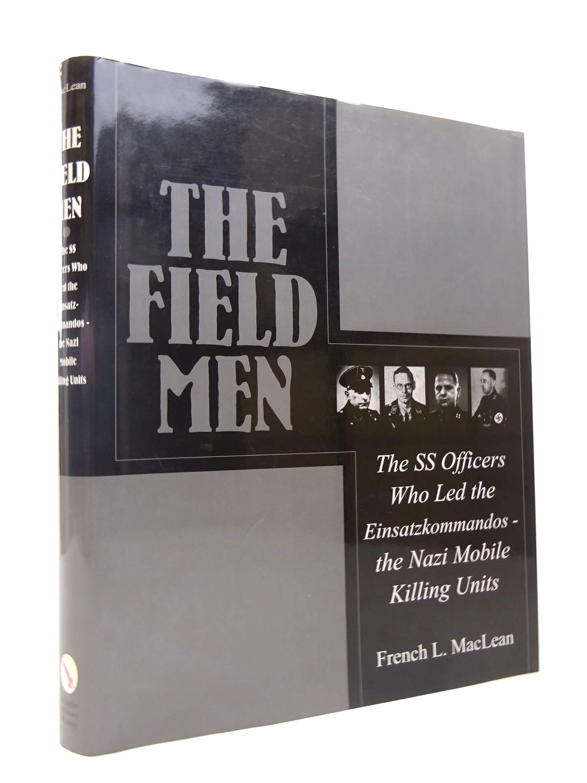 Photo of THE FIELD MEN written by MacLean, French L. published by Schiffer Publishing Ltd. (STOCK CODE: 1816905)  for sale by Stella & Rose's Books