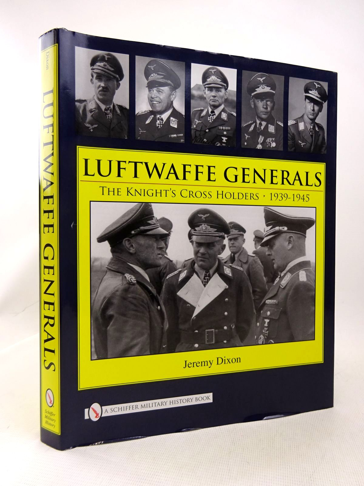 Photo of LUFTWAFFE GENERALS: THE KNIGHT'S CROSS HOLDERS 1939-1945 written by Dixon, Jeremy published by Schiffer Military History (STOCK CODE: 1816907)  for sale by Stella & Rose's Books