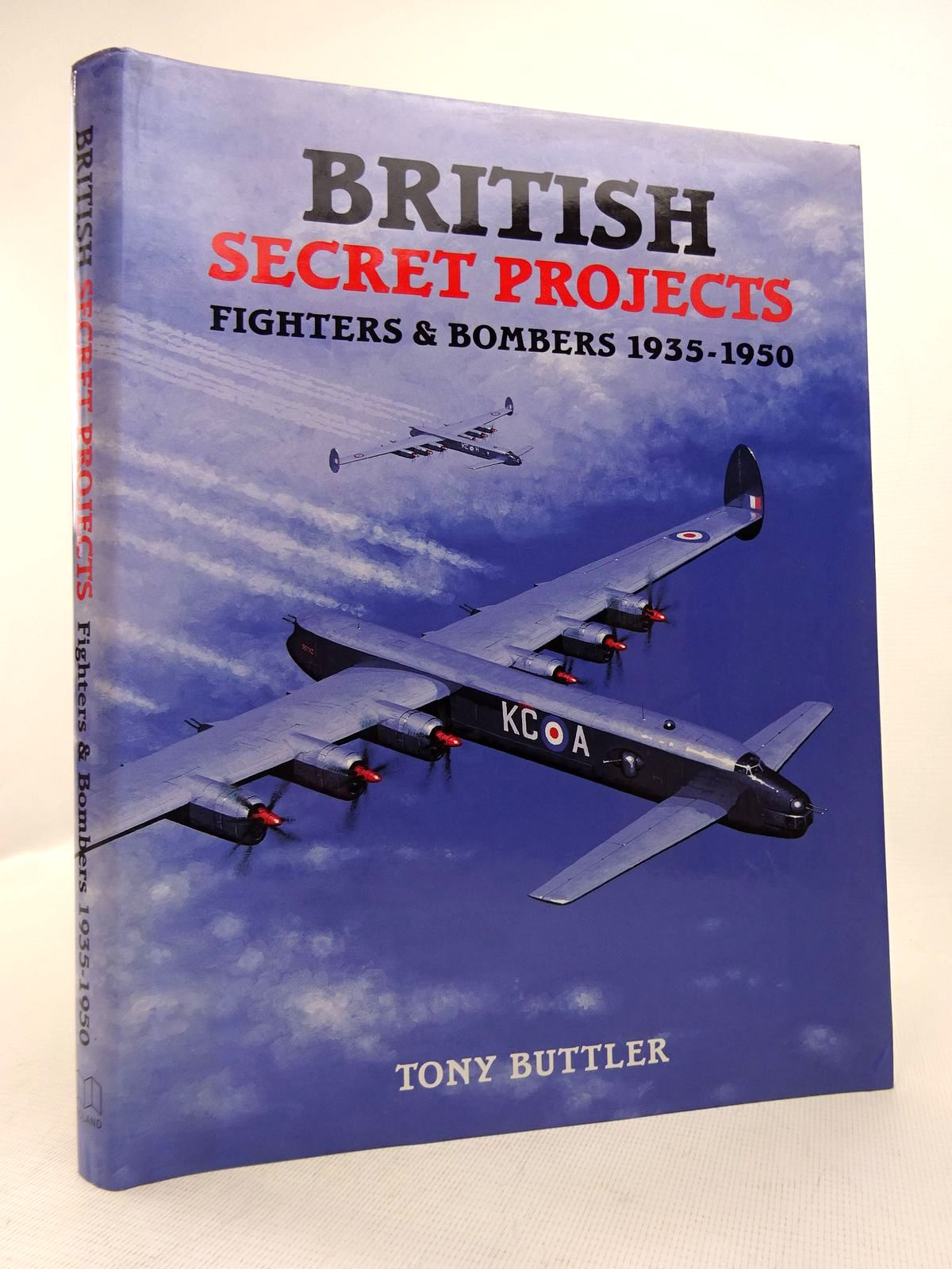 Photo of BRITISH SECRET PROJECTS: FIGHTERS & BOMBERS 1935-1950 written by Buttler, Tony published by Midland Publishing (STOCK CODE: 1816918)  for sale by Stella & Rose's Books