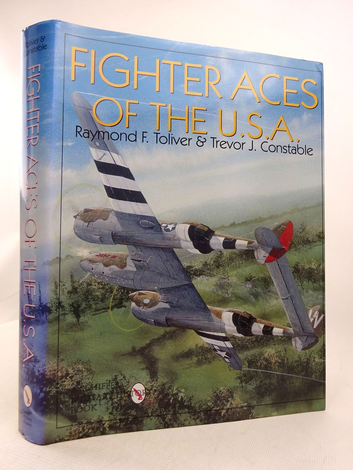 Photo of FIGHTER ACES OF THE U.S.A. written by Toliver, Raymond F.<br />Constable, Trevor J. published by Schiffer Military History (STOCK CODE: 1816925)  for sale by Stella & Rose's Books