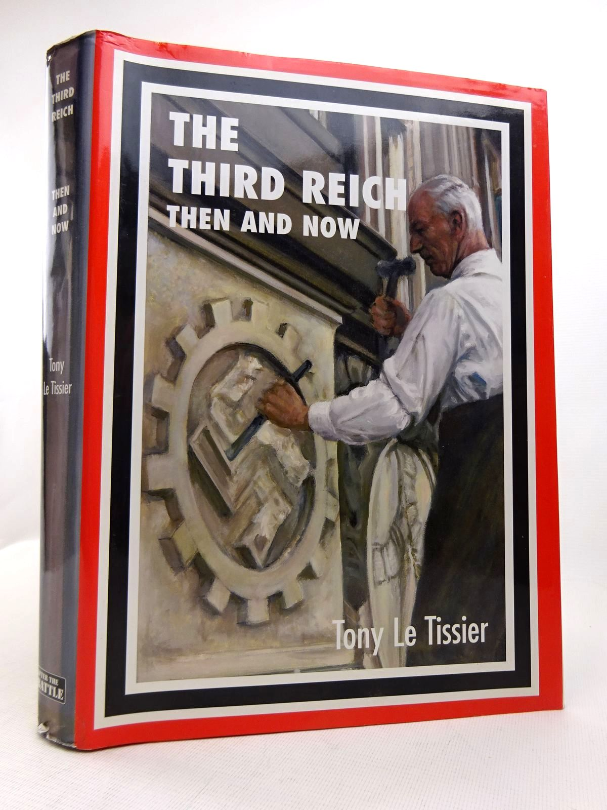 Photo of THE THIRD REICH THEN AND NOW written by Le Tissier, Tony published by Battle Of Britain International Limited (STOCK CODE: 1816930)  for sale by Stella & Rose's Books