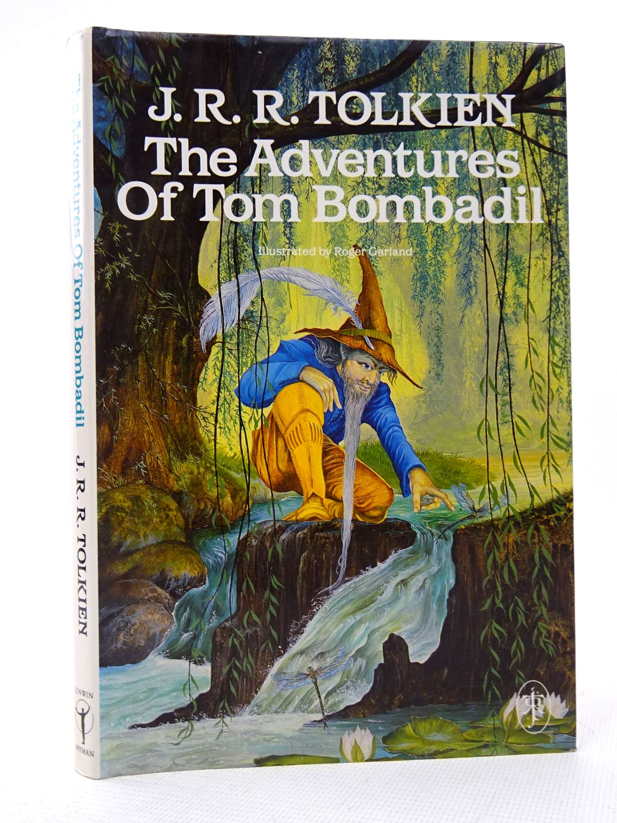Photo of THE ADVENTURES OF TOM BOMBADIL AND OTHER VERSES FROM THE RED BOOK written by Tolkien, J.R.R. illustrated by Garland, Roger published by Unwin Paperbacks (STOCK CODE: 1816938)  for sale by Stella & Rose's Books