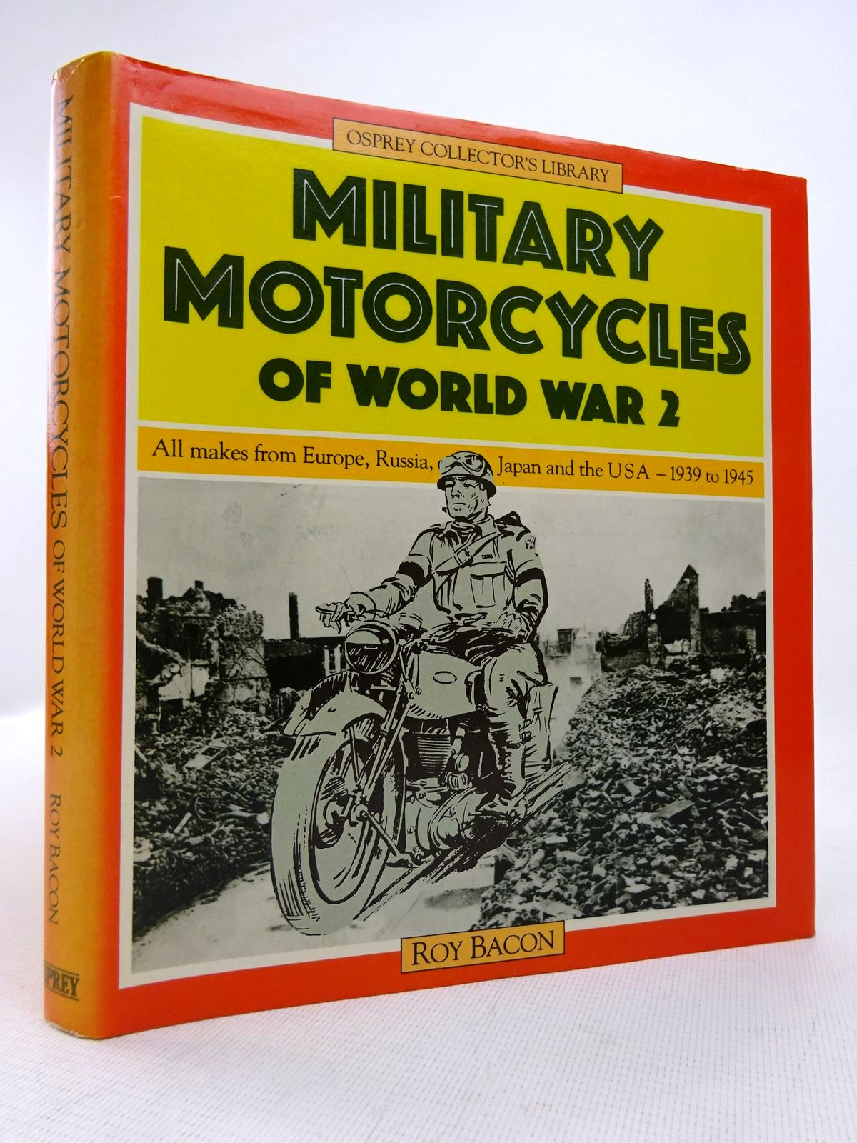 Photo of MILITARY MOTORCYCLES OF WORLD WAR 2 written by Bacon, Roy published by Osprey Publishing (STOCK CODE: 1816955)  for sale by Stella & Rose's Books