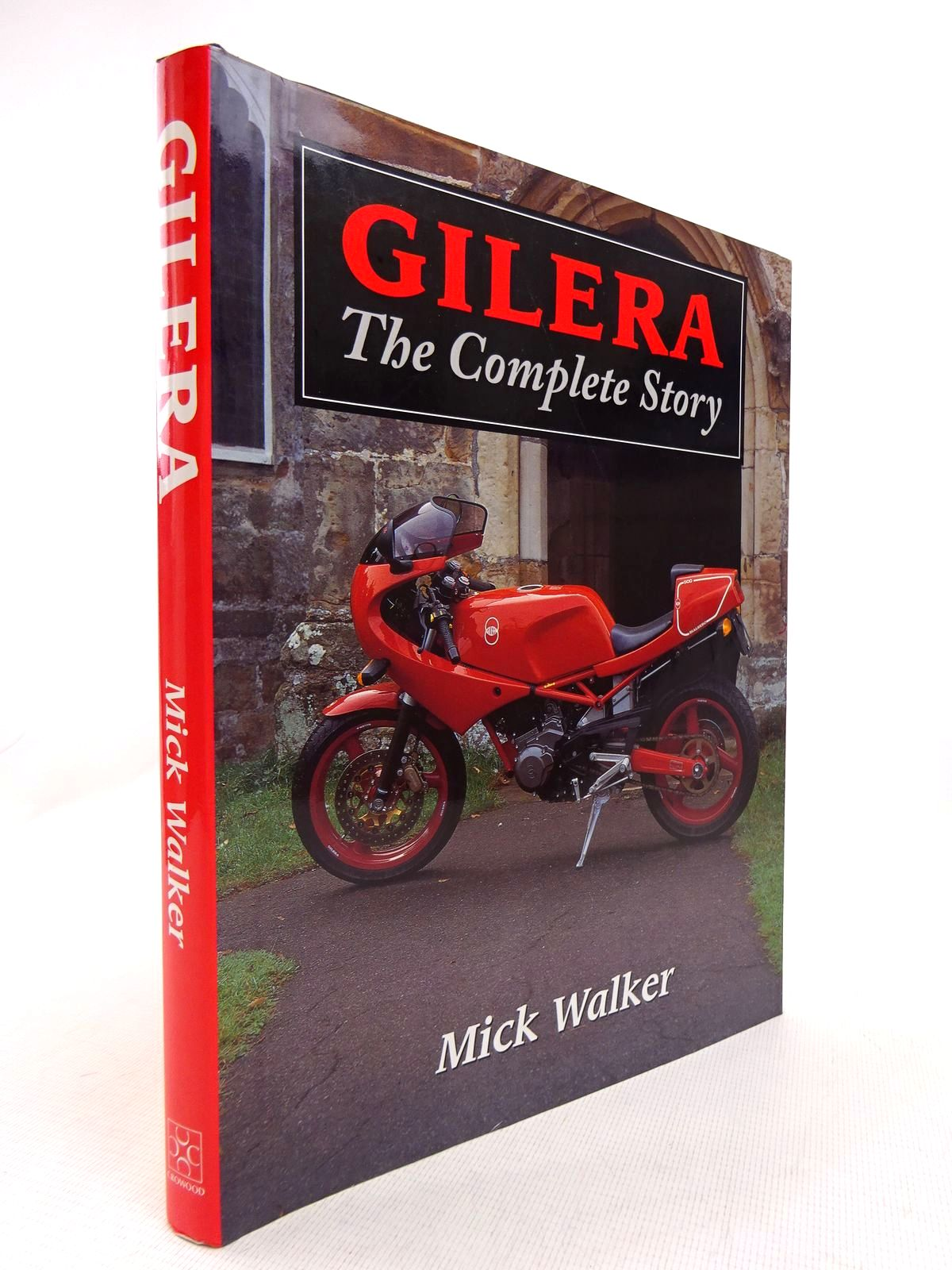 Photo of GILERA THE COMPLETE STORY written by Walker, Mick published by The Crowood Press (STOCK CODE: 1816970)  for sale by Stella & Rose's Books
