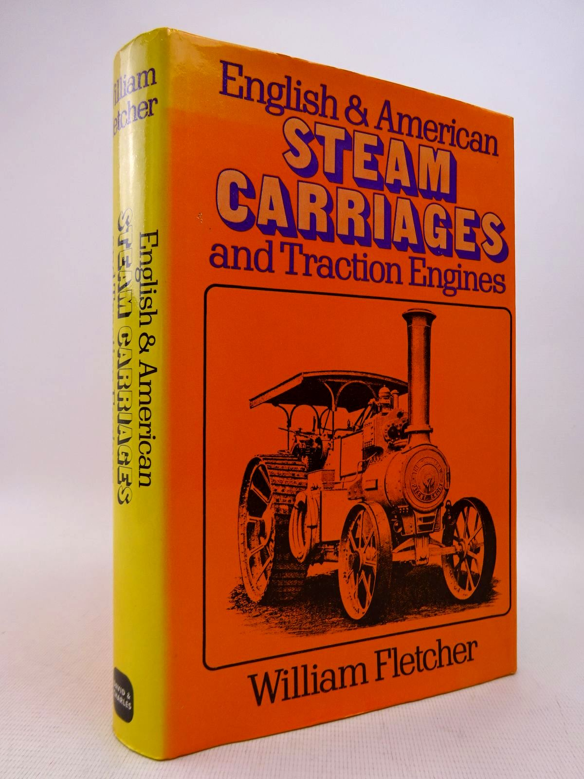 Photo of ENGLISH AND AMERICAN STEAM CARRIAGES AND TRACTION ENGINES written by Fletcher, William published by David & Charles (STOCK CODE: 1817040)  for sale by Stella & Rose's Books