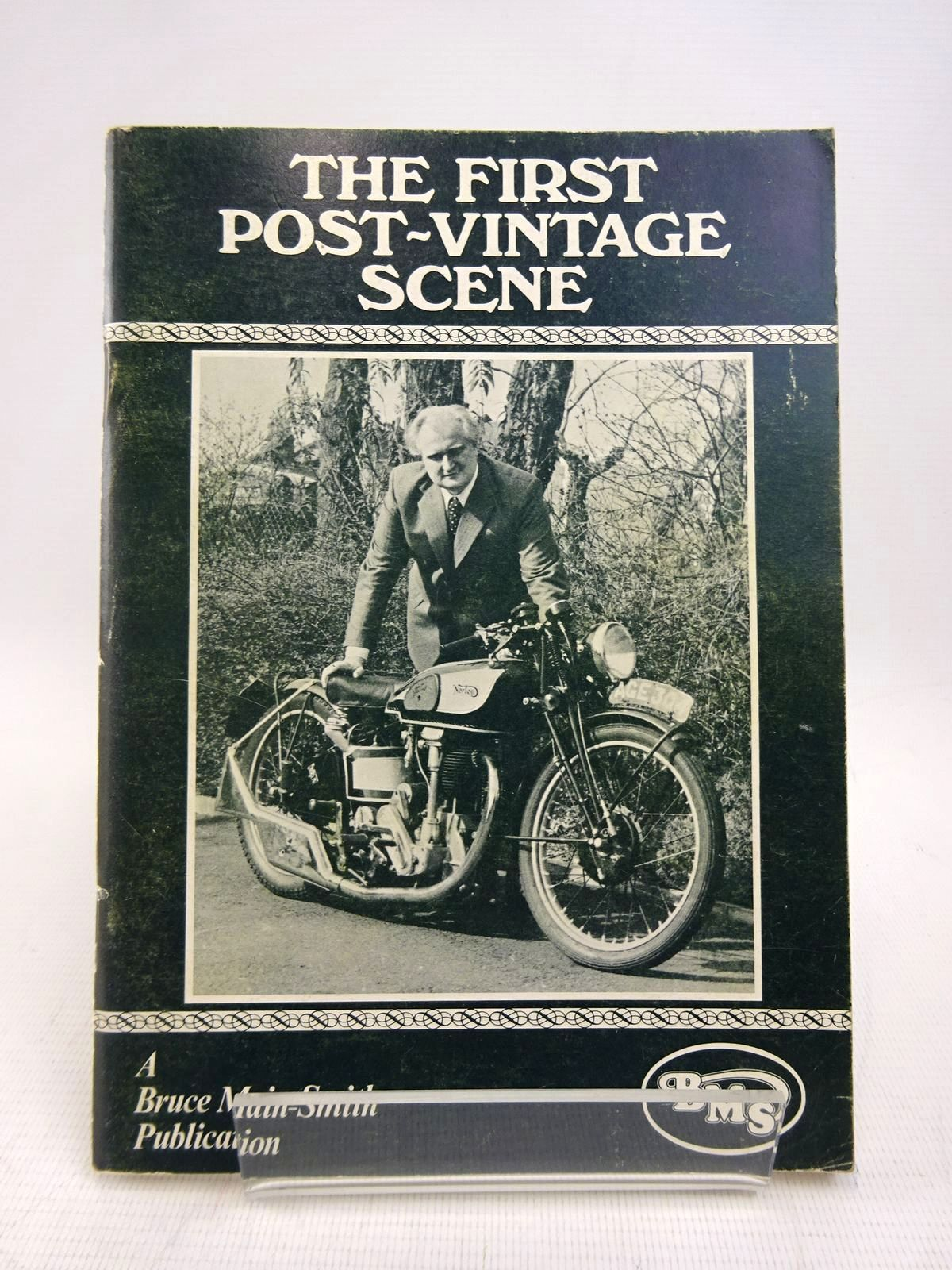 Photo of THE FIRST POST-VINTAGE SCENE written by Main-Smith, Bruce published by Bruce Main-Smith & Co. Ltd. (STOCK CODE: 1817048)  for sale by Stella & Rose's Books