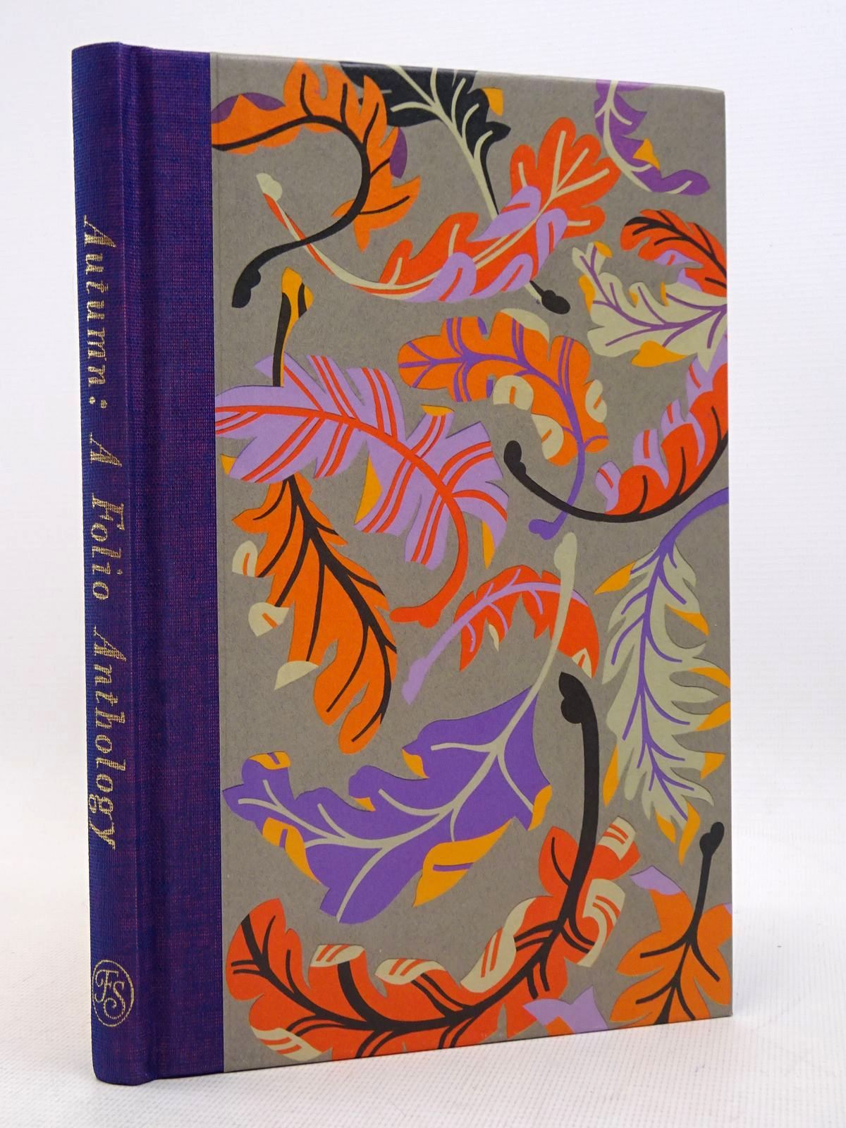 Photo of AUTUMN: A FOLIO ANTHOLOGY written by Jamie, Kathleen illustrated by Borner, Petra published by Folio Society (STOCK CODE: 1817069)  for sale by Stella & Rose's Books