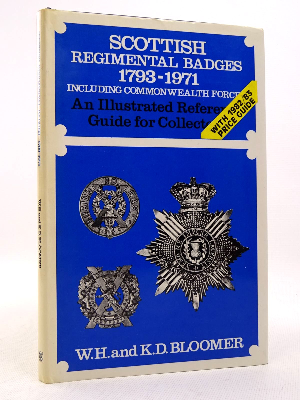 Photo of SCOTTISH REGIMENTAL BADGES 1793-1971 written by Bloomer, W.H.<br />Bloomer, K.D. published by Arms & Armour Press (STOCK CODE: 1817193)  for sale by Stella & Rose's Books