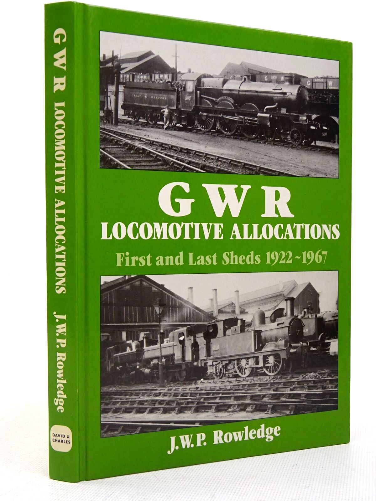 Photo of GWR LOCOMOTIVE ALLOCATIONS: FIRST AND LAST SHEDS 1922-1967 written by Rowledge, J.W.P. published by David & Charles (STOCK CODE: 1817306)  for sale by Stella & Rose's Books